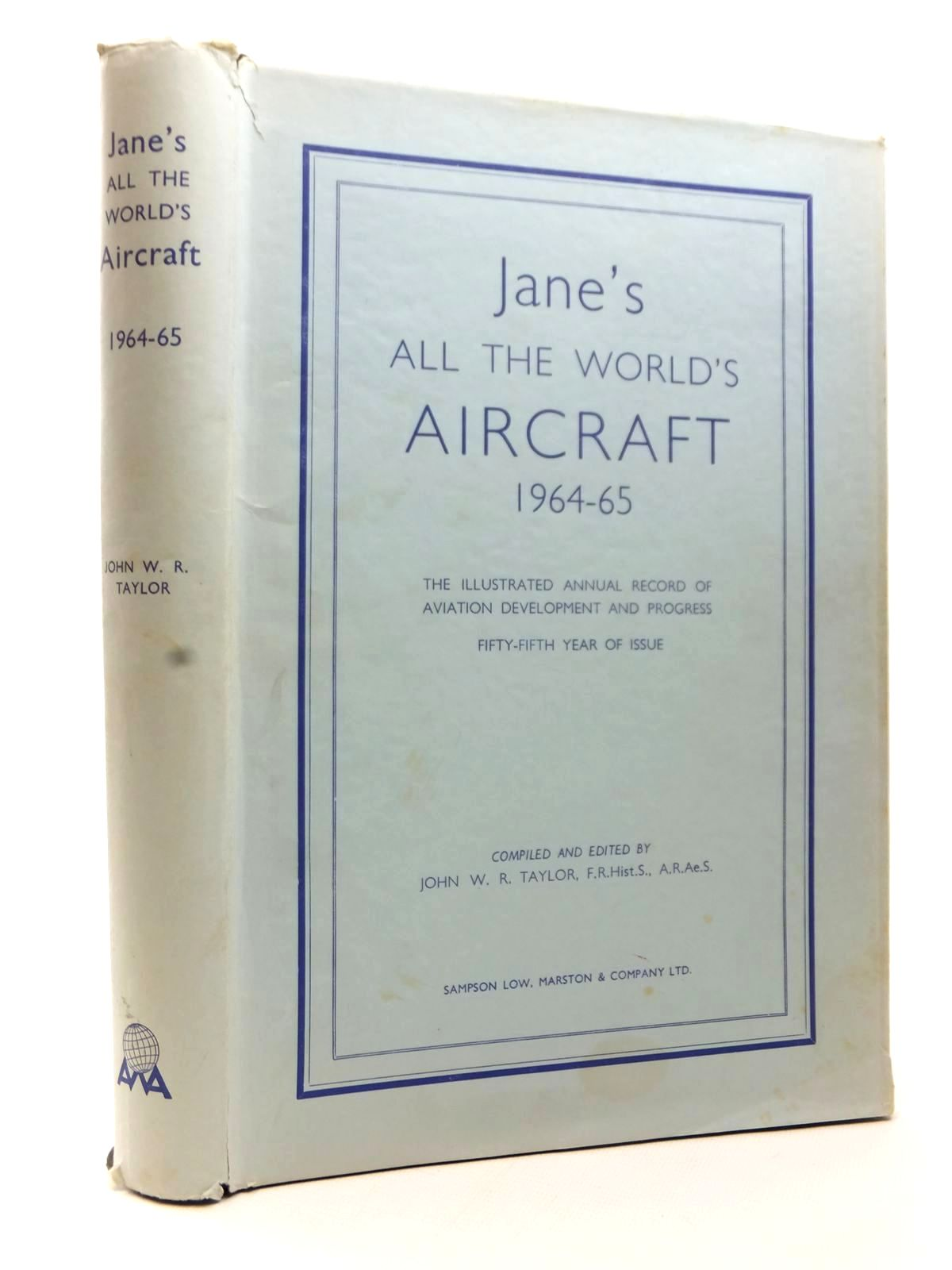 Photo of JANE'S ALL THE WORLD'S AIRCRAFT 1964-65 written by Taylor, John W.R. published by Sampson Low, Marston & Co. Ltd. (STOCK CODE: 1609187)  for sale by Stella & Rose's Books