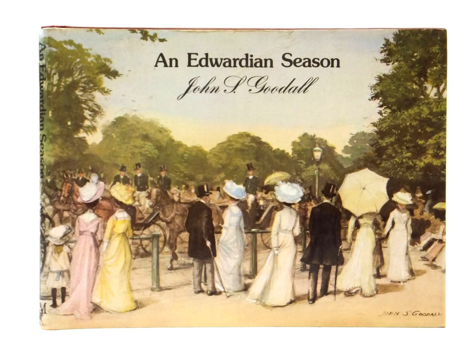 Photo of AN EDWARDIAN SEASON written by Goodall, John S. illustrated by Goodall, John S. published by Macmillan London Limited (STOCK CODE: 1609208)  for sale by Stella & Rose's Books