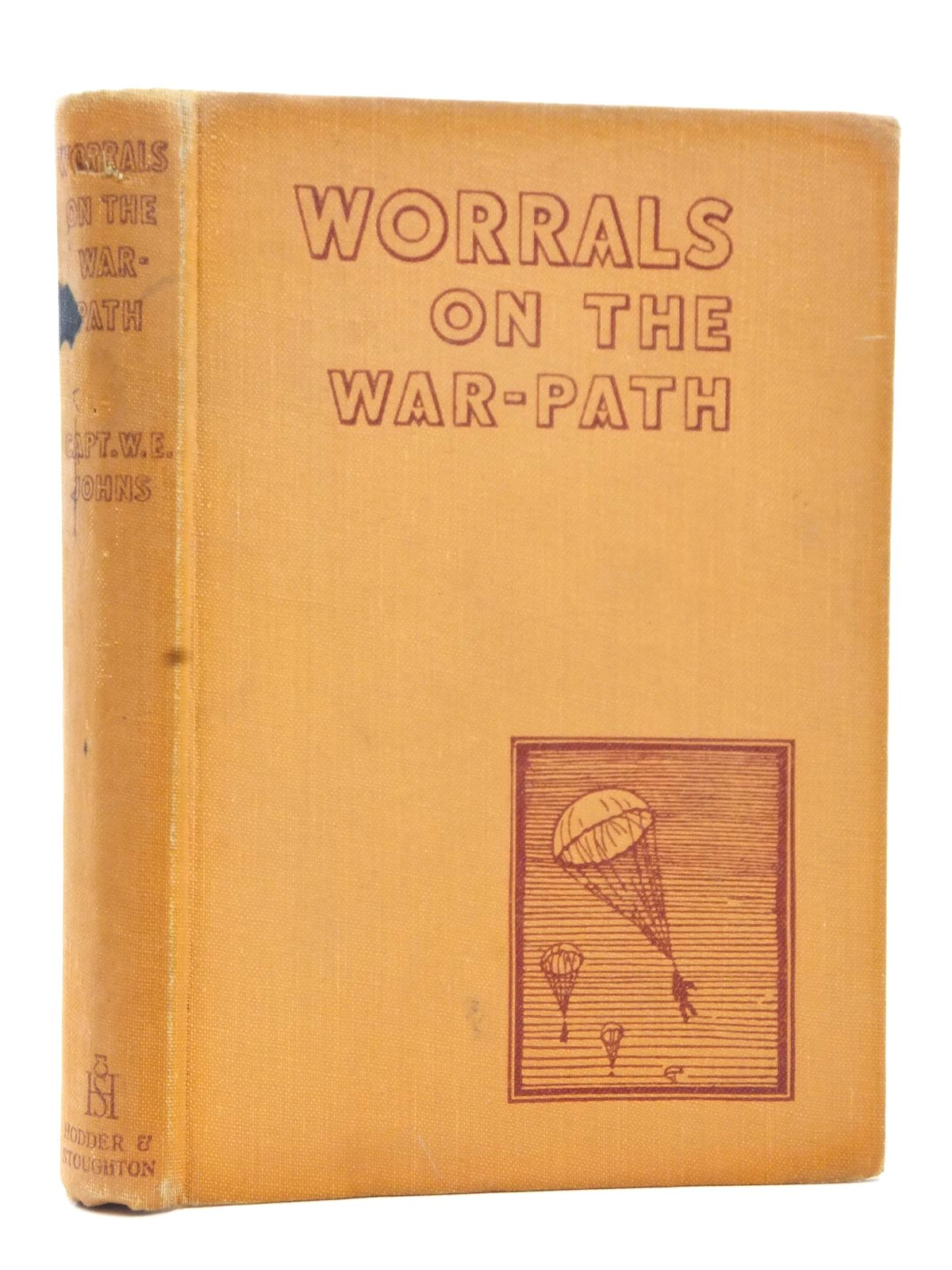 Photo of WORRALS ON THE WAR-PATH written by Johns, W.E. illustrated by Stead, published by Hodder & Stoughton (STOCK CODE: 1609221)  for sale by Stella & Rose's Books