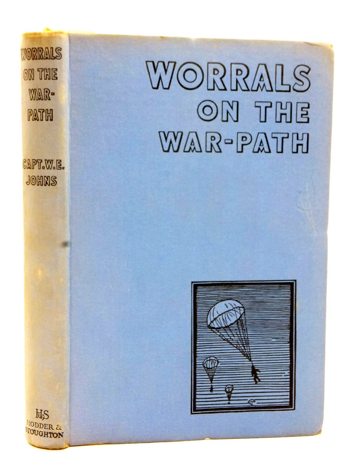 Photo of WORRALS ON THE WAR-PATH written by Johns, W.E. illustrated by Stead,  published by Hodder & Stoughton (STOCK CODE: 1609222)  for sale by Stella & Rose's Books