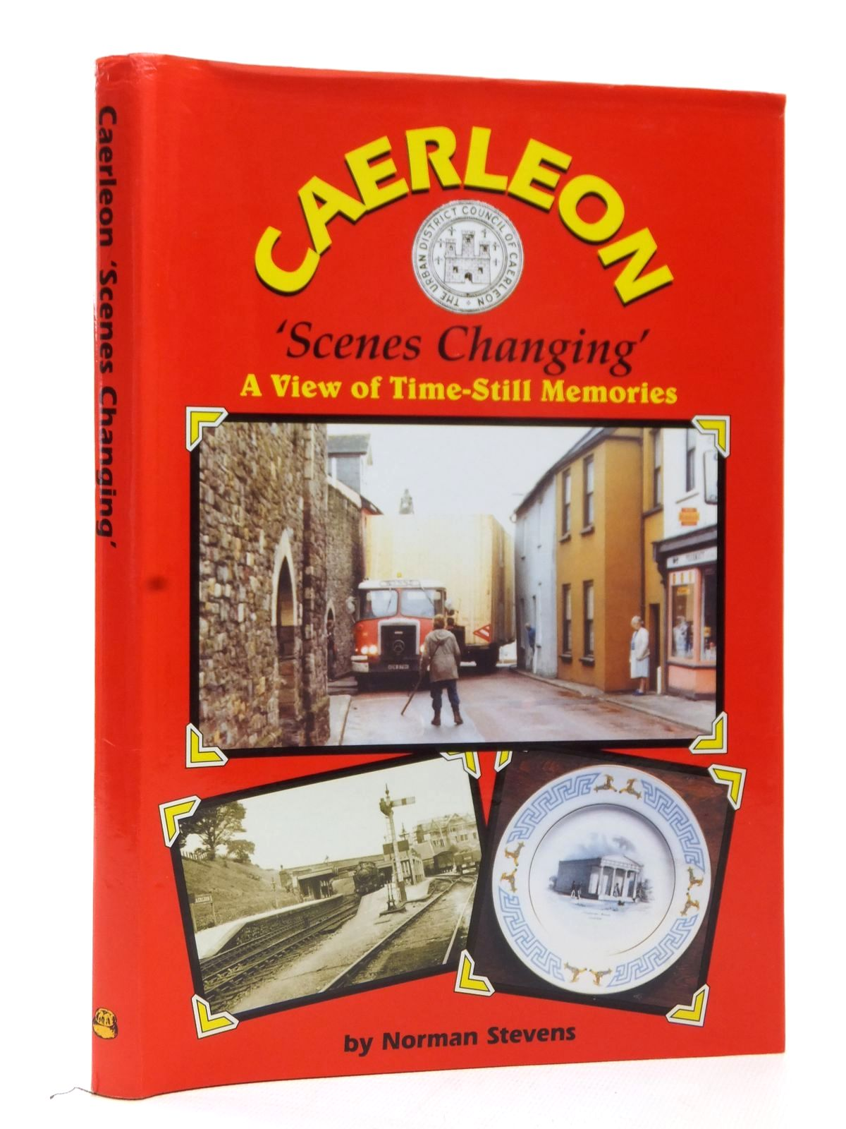 Photo of CAERLEON 'SCENES CHANGING' written by Stevens, Norman published by Old Bakehouse Publications (STOCK CODE: 1609264)  for sale by Stella & Rose's Books