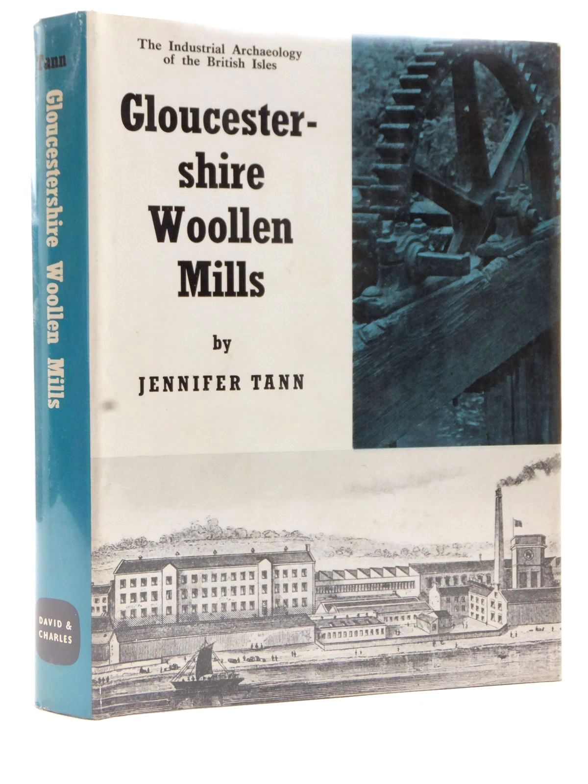 Photo of GLOUCESTERSHIRE WOOLLEN MILLS written by Tann, Jennifer published by David & Charles (STOCK CODE: 1609396)  for sale by Stella & Rose's Books
