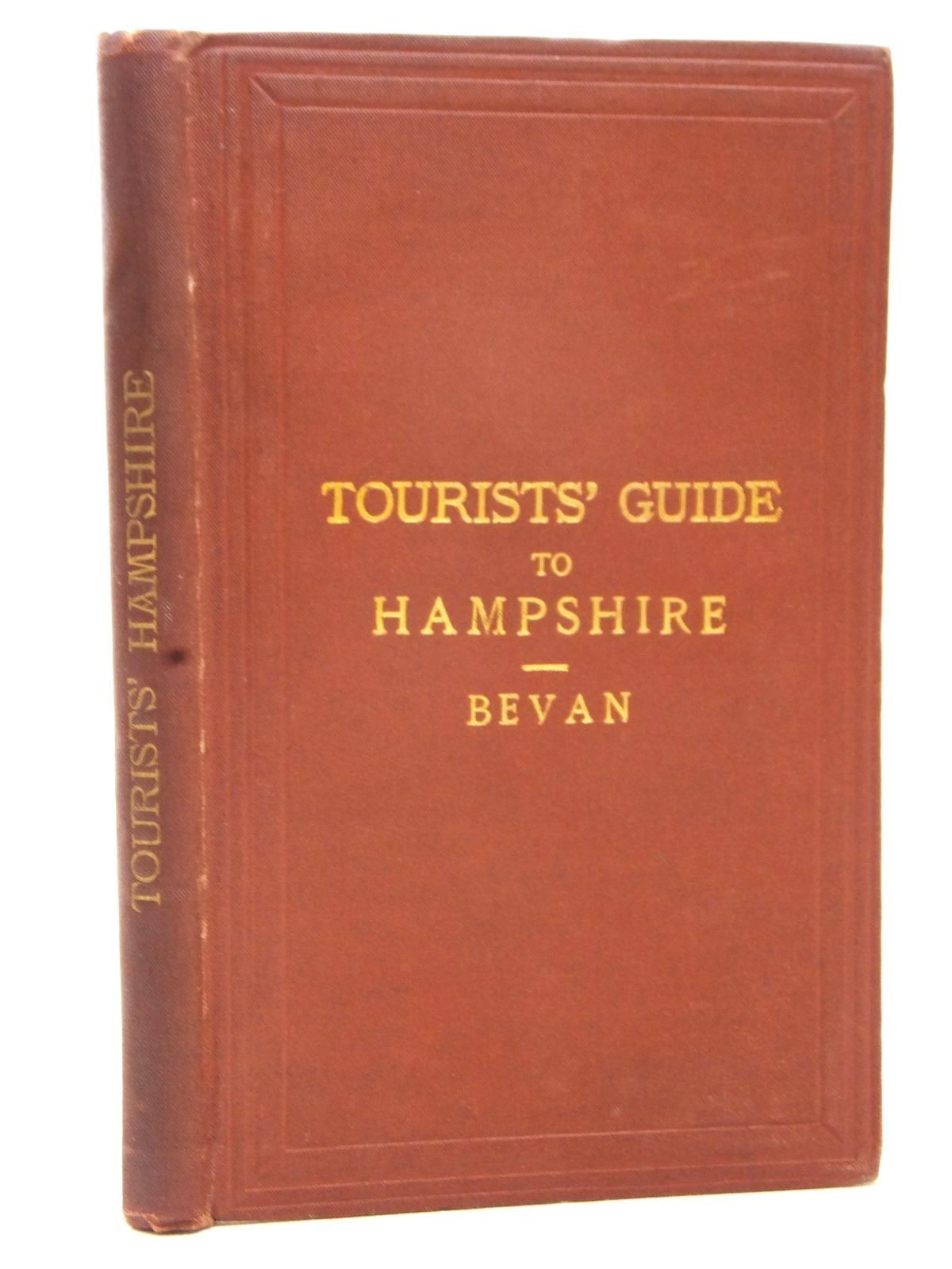 Photo of TOURIST'S GUIDE TO HAMPSHIRE written by Bevan, G. Phillips published by Edward Stanford (STOCK CODE: 1609447)  for sale by Stella & Rose's Books