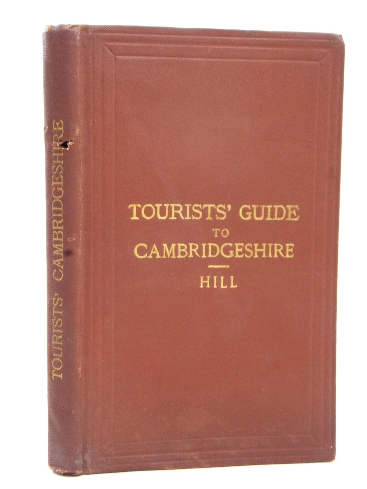 Photo of TOURIST'S GUIDE TO THE COUNTY OF CAMBRIDGE written by Hill, Arthur George published by Edward Stanford (STOCK CODE: 1609450)  for sale by Stella & Rose's Books