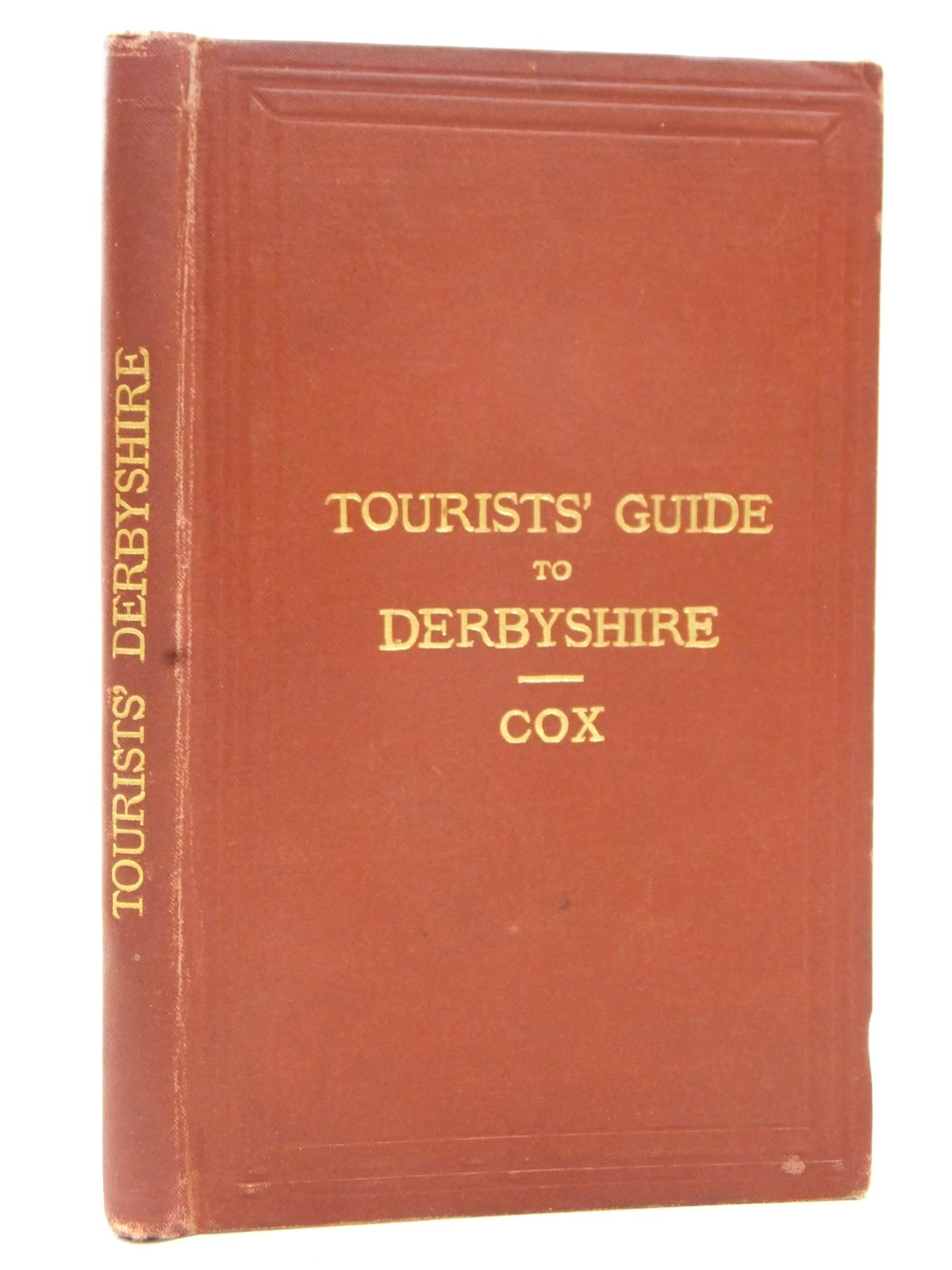 Photo of TOURIST'S GUIDE TO DERBYSHIRE written by Cox, J. Charles published by Edward Stanford (STOCK CODE: 1609453)  for sale by Stella & Rose's Books