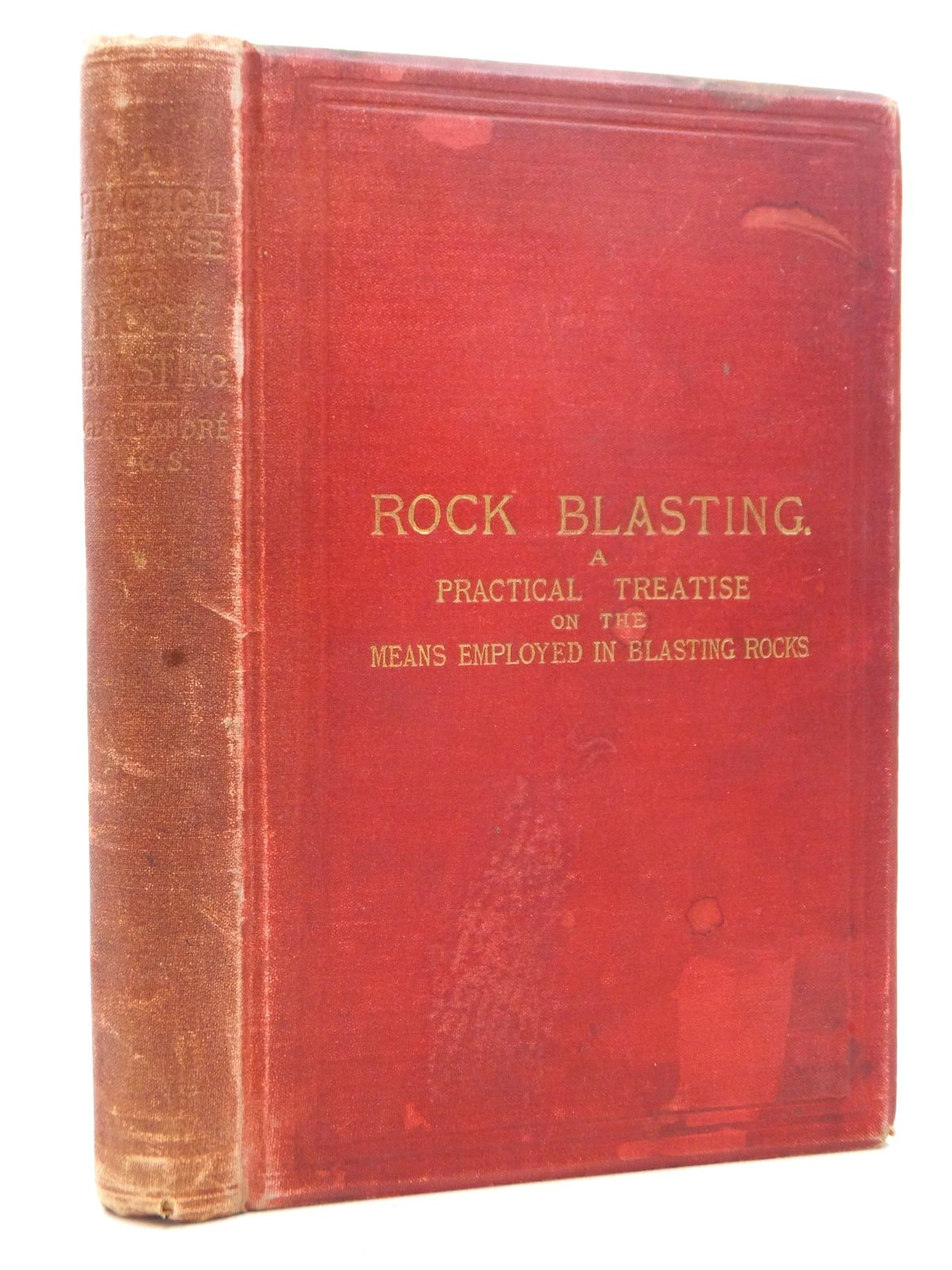 Photo of ROCK BLASTING written by Andre, Geo. G. published by E. & F.N. Spon (STOCK CODE: 1609459)  for sale by Stella & Rose's Books