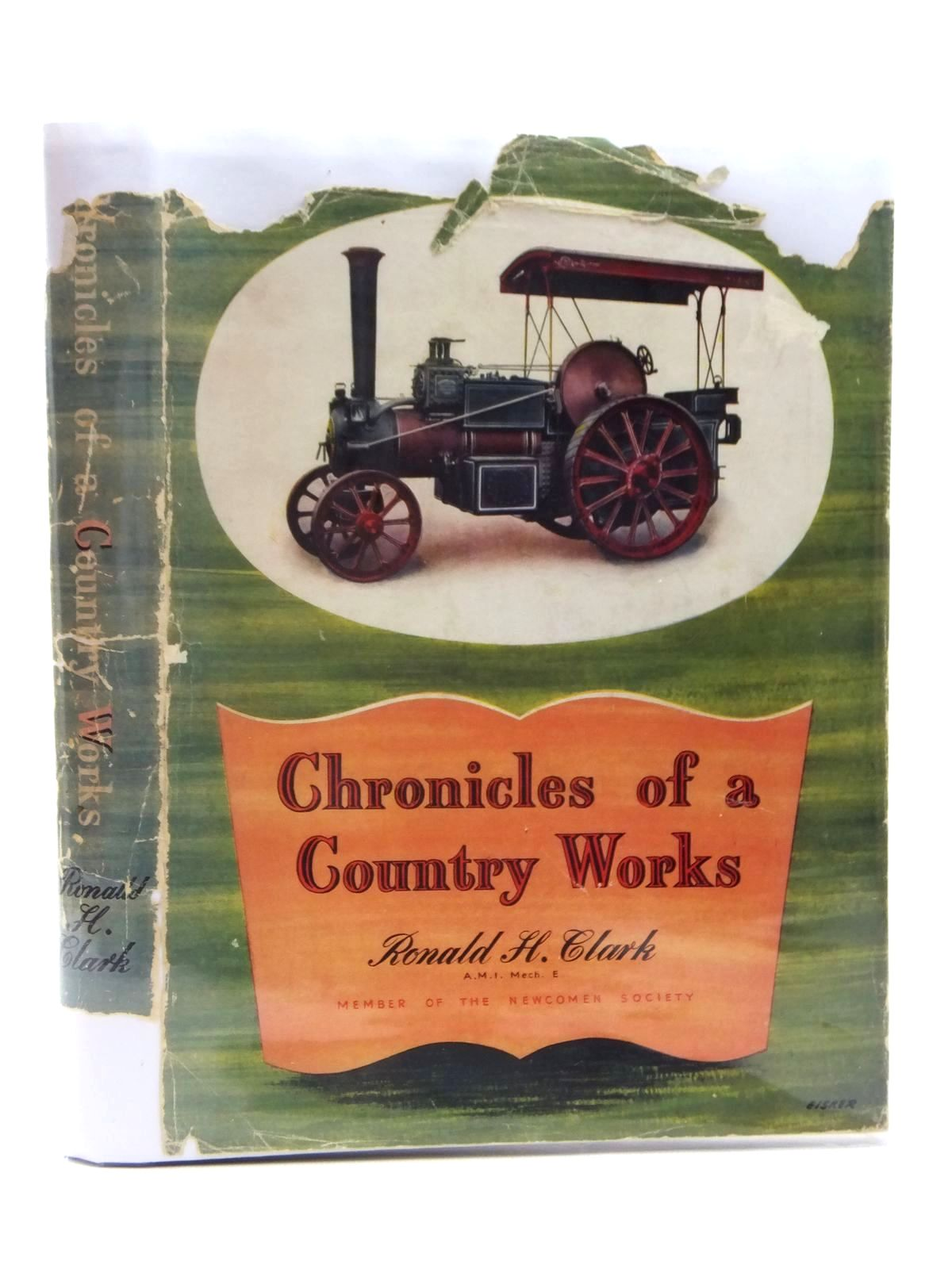 Photo of CHRONICLES OF A COUNTRY WORKS written by Clark, Ronald H. published by Percival Marshall (STOCK CODE: 1609527)  for sale by Stella & Rose's Books