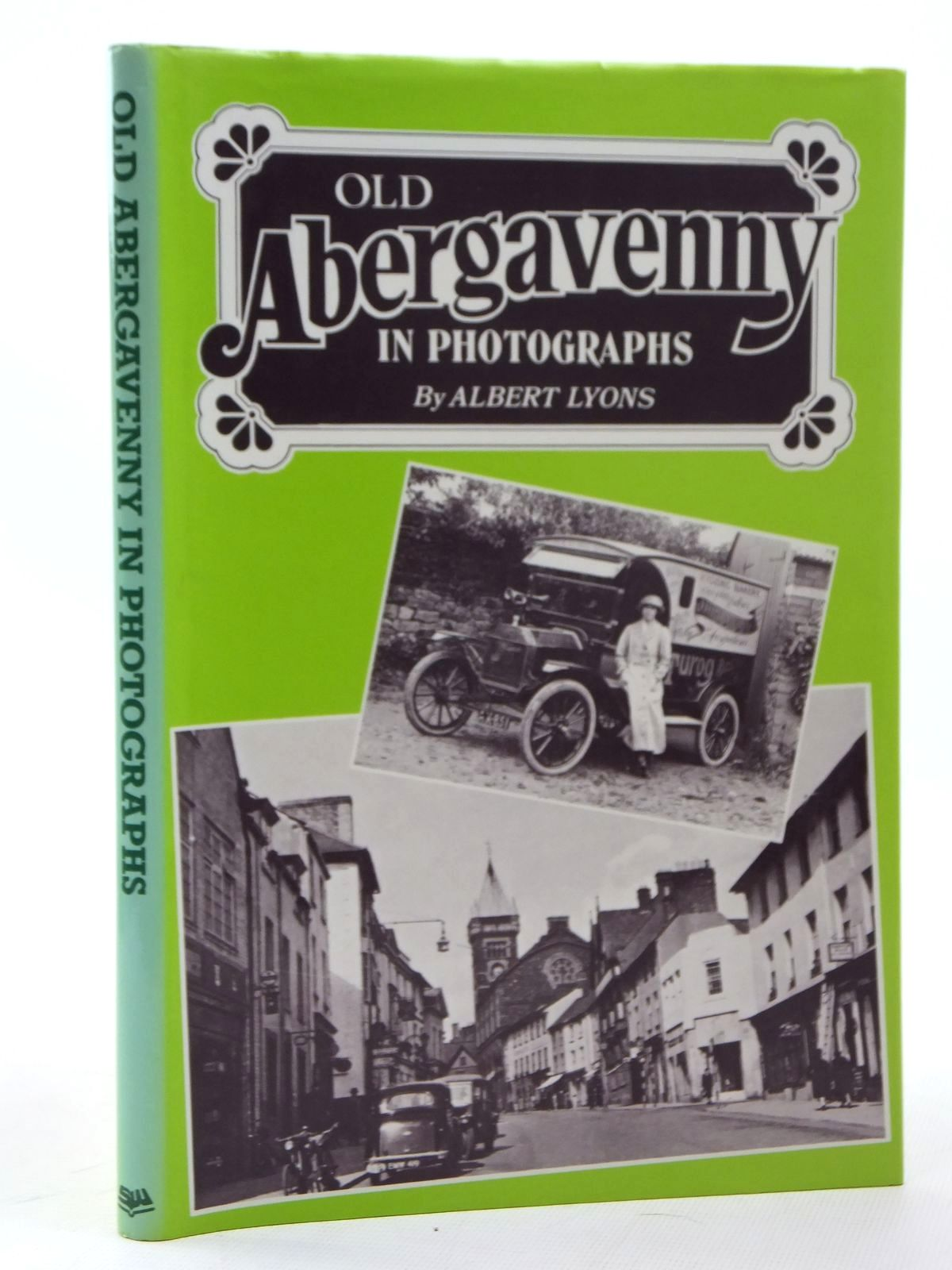 Photo of OLD ABERGAVENNY IN PHOTOGRAPHS written by Lyons, Albert published by Stewart Williams (STOCK CODE: 1609588)  for sale by Stella & Rose's Books