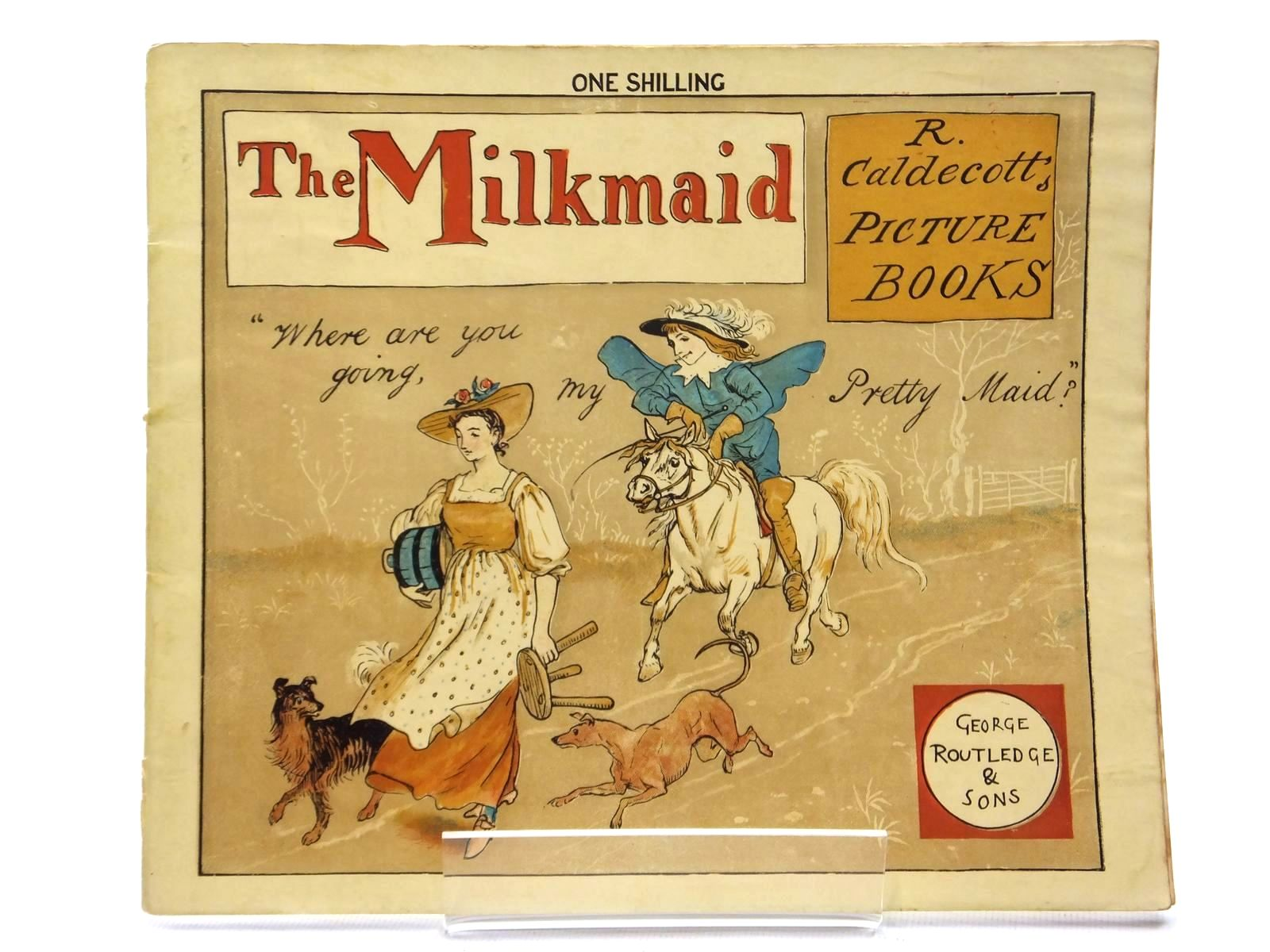 Photo of THE MILKMAID illustrated by Caldecott, Randolph published by George Routledge & Sons (STOCK CODE: 1609781)  for sale by Stella & Rose's Books