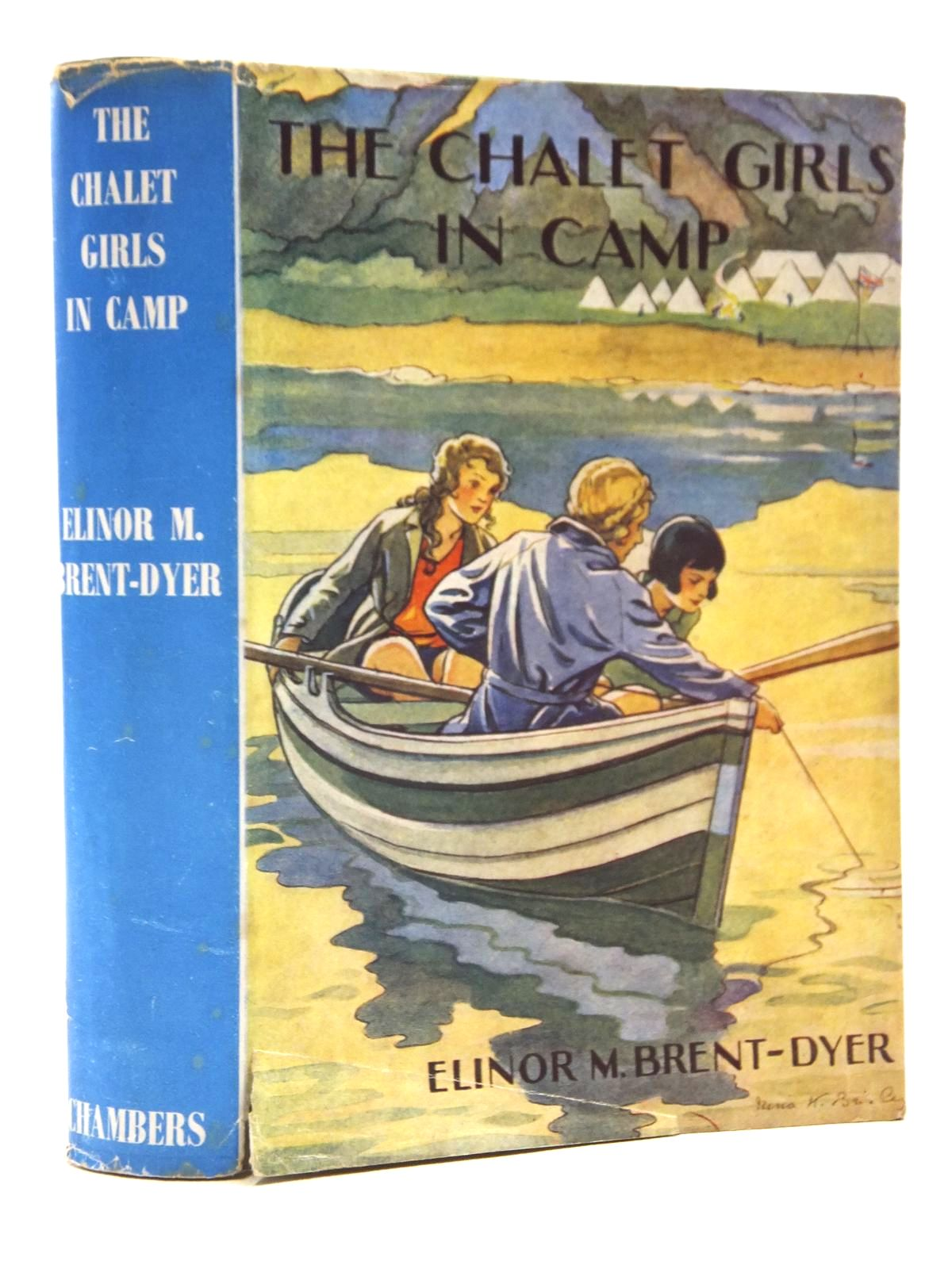 Photo of THE CHALET GIRLS IN CAMP written by Brent-Dyer, Elinor M. published by W. & R. Chambers Limited (STOCK CODE: 1609831)  for sale by Stella & Rose's Books