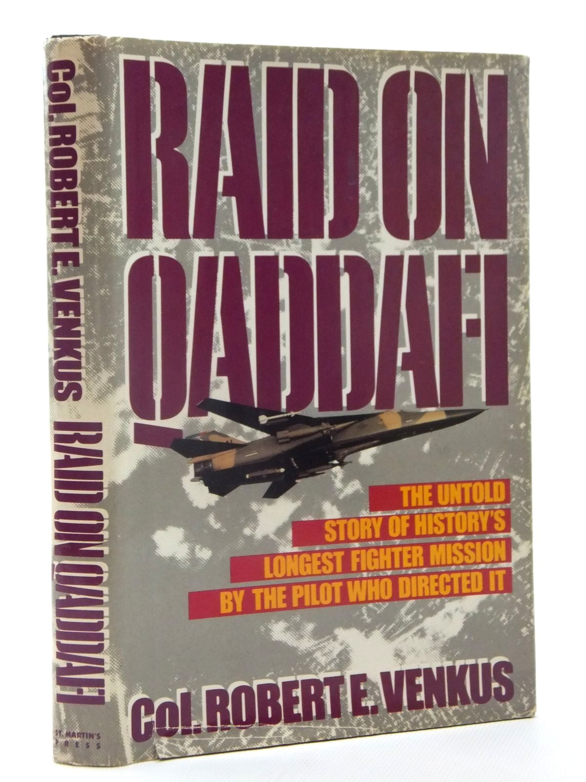 Photo of RAID ON QADDAFI written by Venkus, Robert E. published by St Martin's Press (STOCK CODE: 1609912)  for sale by Stella & Rose's Books