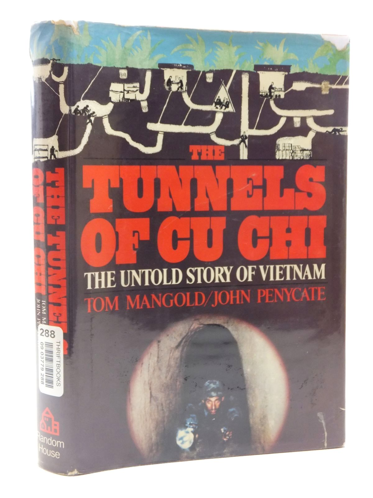 Photo of THE TUNNELS OF CU CHI written by Mangold, Tom<br />Penycate, John published by Random House (STOCK CODE: 1609961)  for sale by Stella & Rose's Books