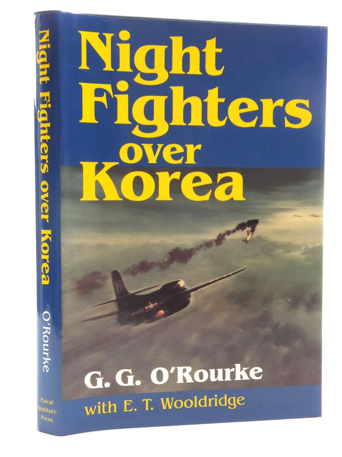 Photo of NIGHT FIGHTERS OVER KOREA written by O'Rourke, G.G.<br />Wooldridge, E.T. published by Naval Institute Press (STOCK CODE: 1609995)  for sale by Stella & Rose's Books