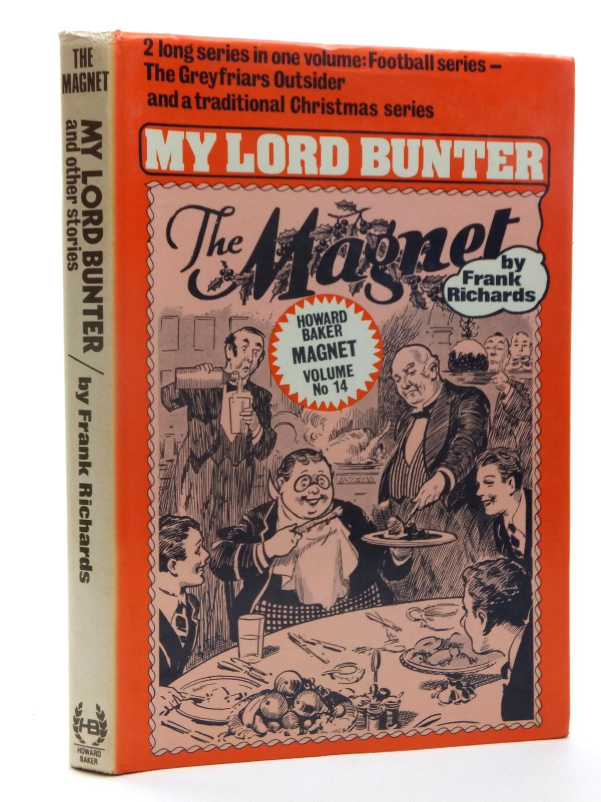 Photo of MY LORD BUNTER written by Richards, Frank published by Howard Baker Press (STOCK CODE: 1610009)  for sale by Stella & Rose's Books