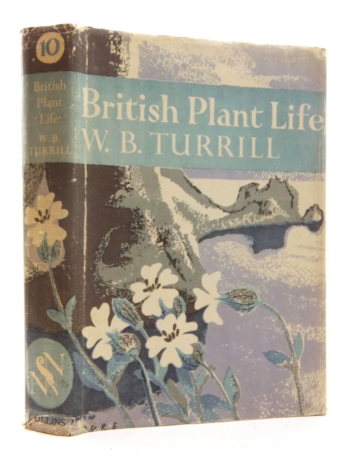 Photo of BRITISH PLANT LIFE (NN 10) written by Turrill, W.B. published by Collins (STOCK CODE: 1610070)  for sale by Stella & Rose's Books