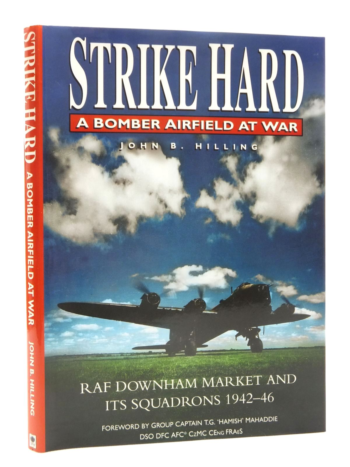 Photo of STRIKE HARD A BOMBER AIRFIELD AT WAR written by Hilling, John B. published by Budding Books (STOCK CODE: 1610082)  for sale by Stella & Rose's Books