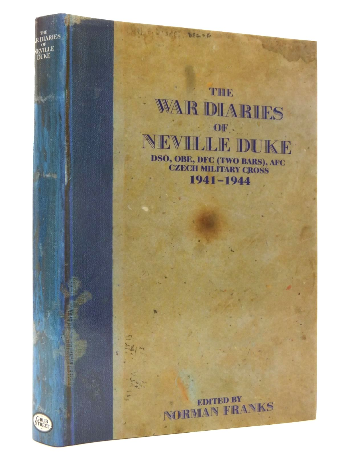 Photo of THE WAR DIARIES OF NEVILLE DUKE written by Duke, Neville<br />Franks, Norman published by Grub Street (STOCK CODE: 1610083)  for sale by Stella & Rose's Books