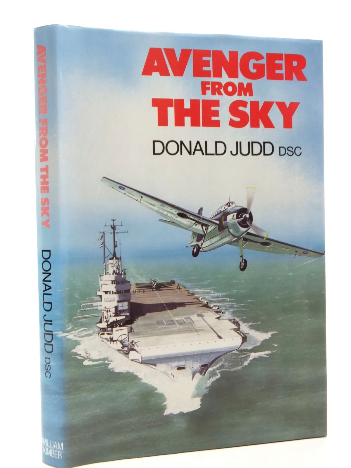 Photo of AVENGER FROM THE SKY written by Judd, Donald published by William Kimber (STOCK CODE: 1610085)  for sale by Stella & Rose's Books
