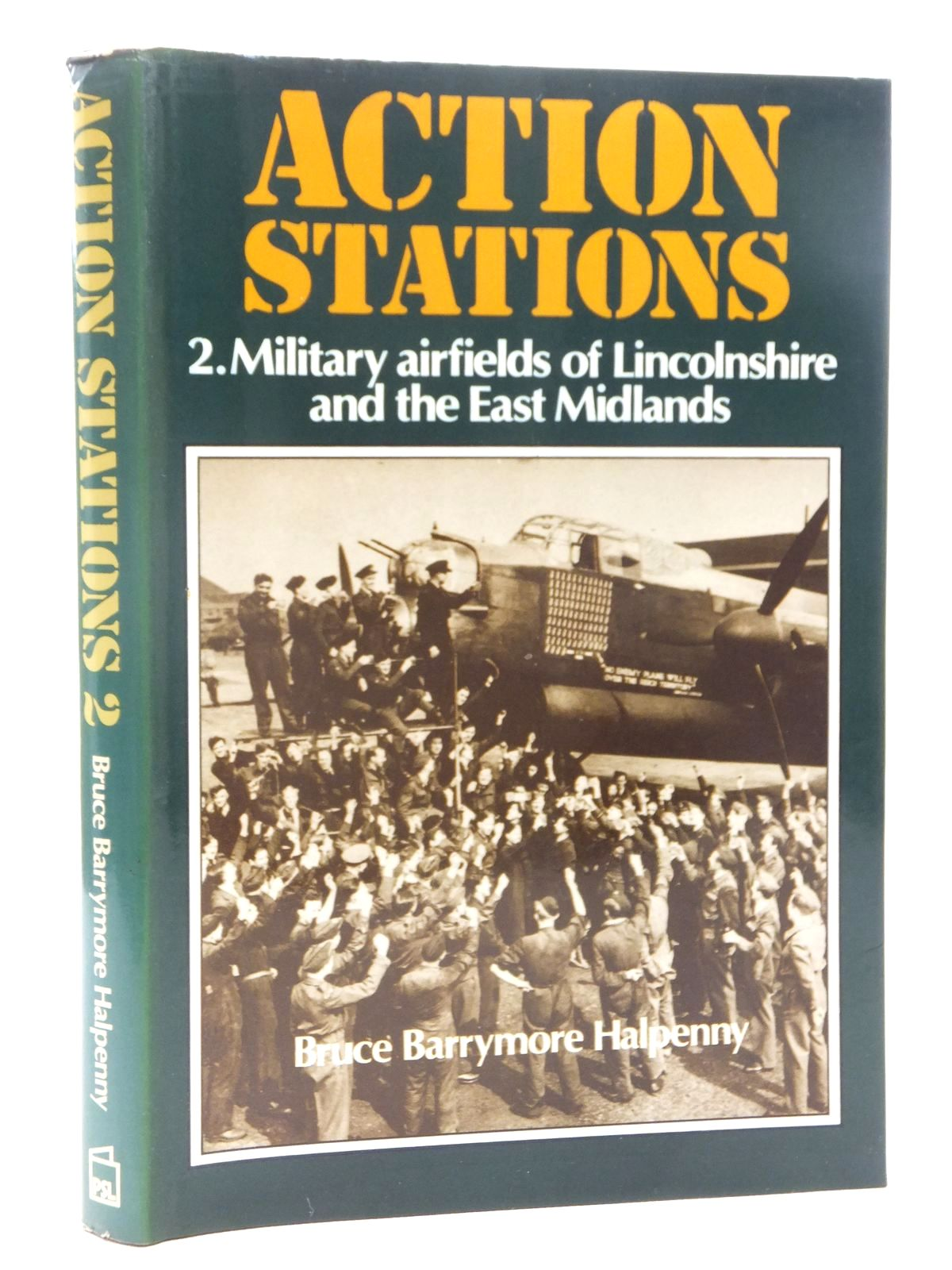 Photo of ACTION STATIONS 2 MILITARY AIRFIELDS OF LINCOLNSHIRE AND THE EAST MIDLANDS written by Halpenny, Bruce Barrymore published by Patrick Stephens (STOCK CODE: 1610098)  for sale by Stella & Rose's Books