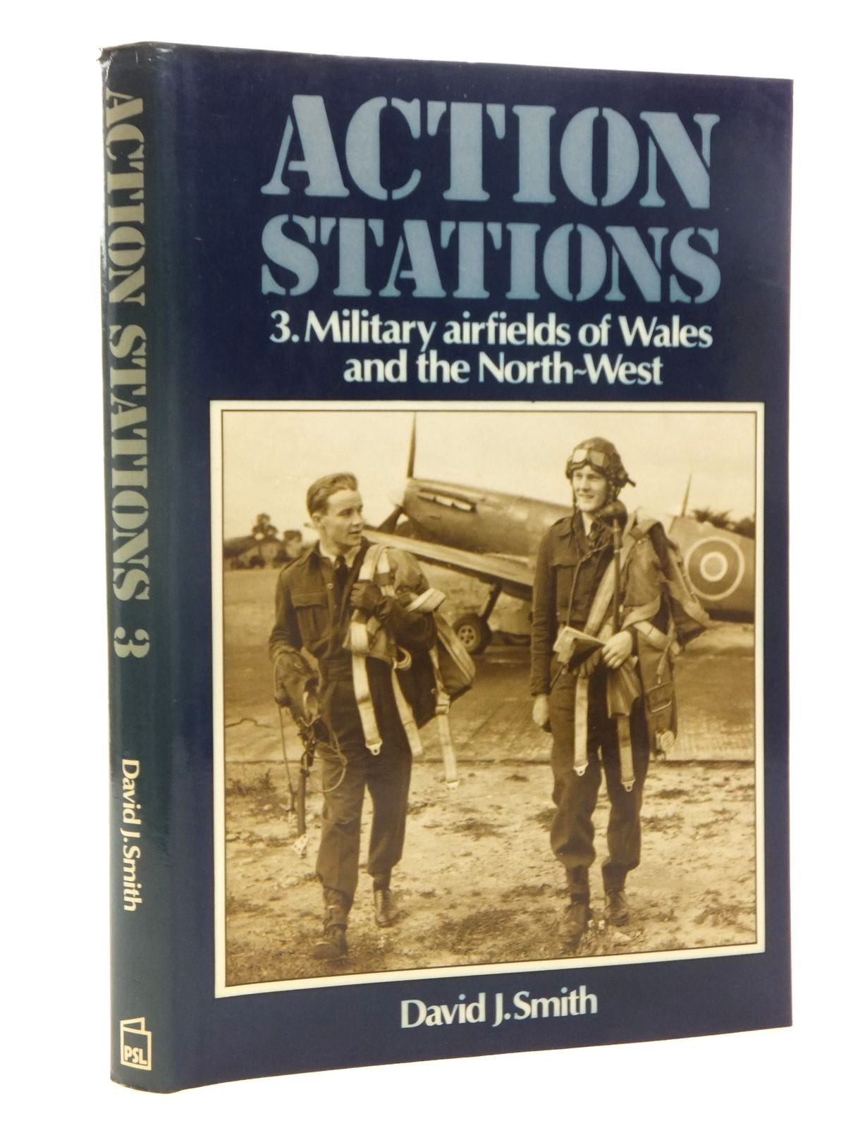 Photo of ACTION STATIONS 3 MILITARY AIRFIELDS OF WALES AND THE NORTH-WEST written by Smith, David J. published by Patrick Stephens (STOCK CODE: 1610099)  for sale by Stella & Rose's Books