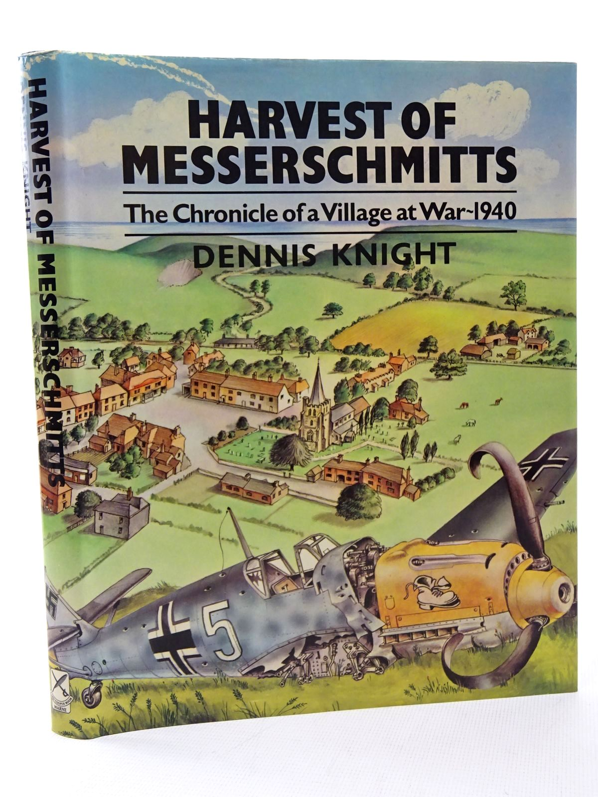 Photo of HARVEST OF MESSERSCHMITTS THE CHRONICLE OF A VILLAGE AT WAR 1940 written by Knight, Dennis published by Frederick Warne (STOCK CODE: 1610135)  for sale by Stella & Rose's Books