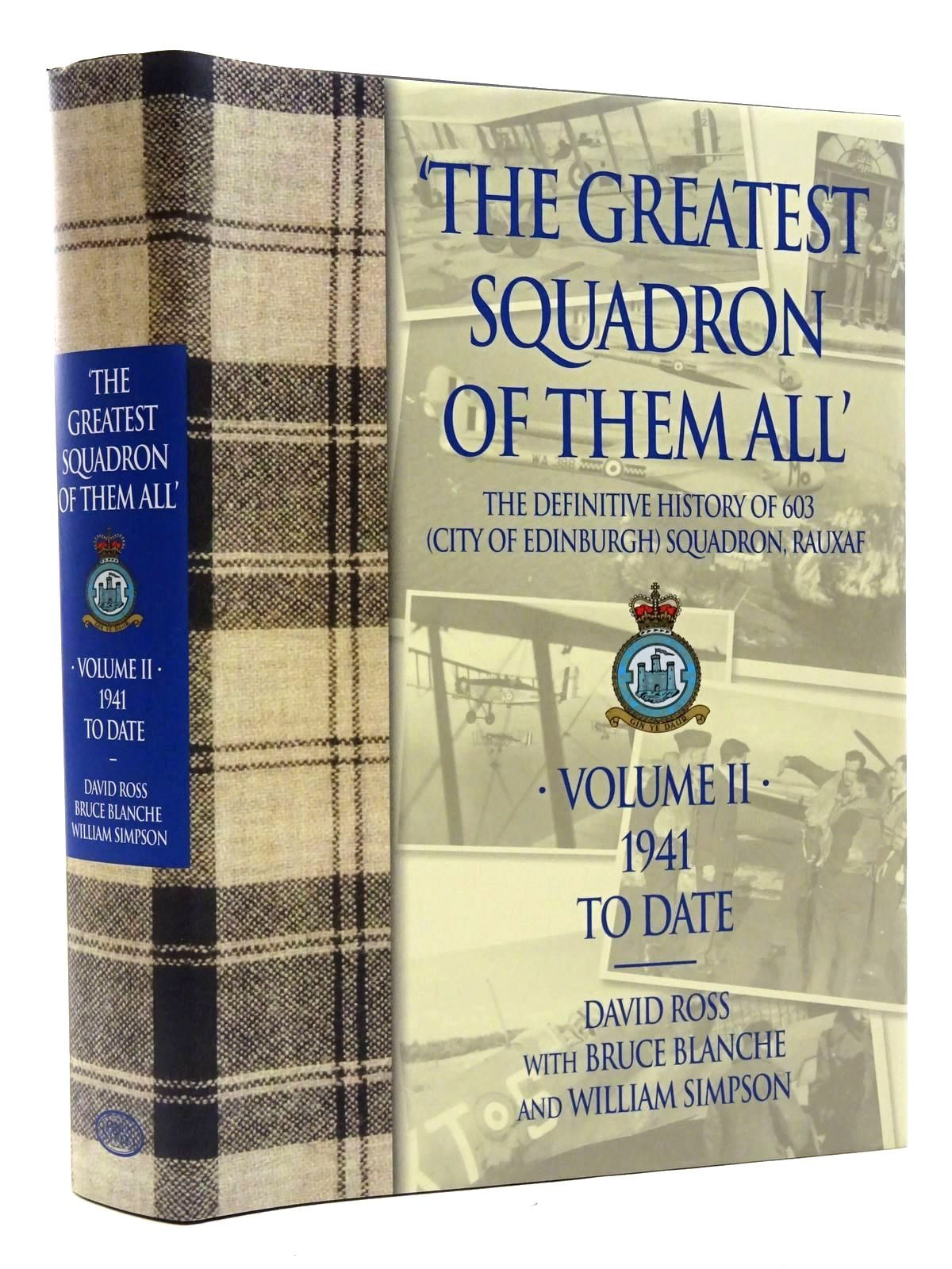 Photo of THE GREATEST SQUADRON OF THEM ALL VOLUME II written by Ross, David<br />Blanche, Bruce<br />Simpson, Bill published by Grub Street (STOCK CODE: 1610154)  for sale by Stella & Rose's Books