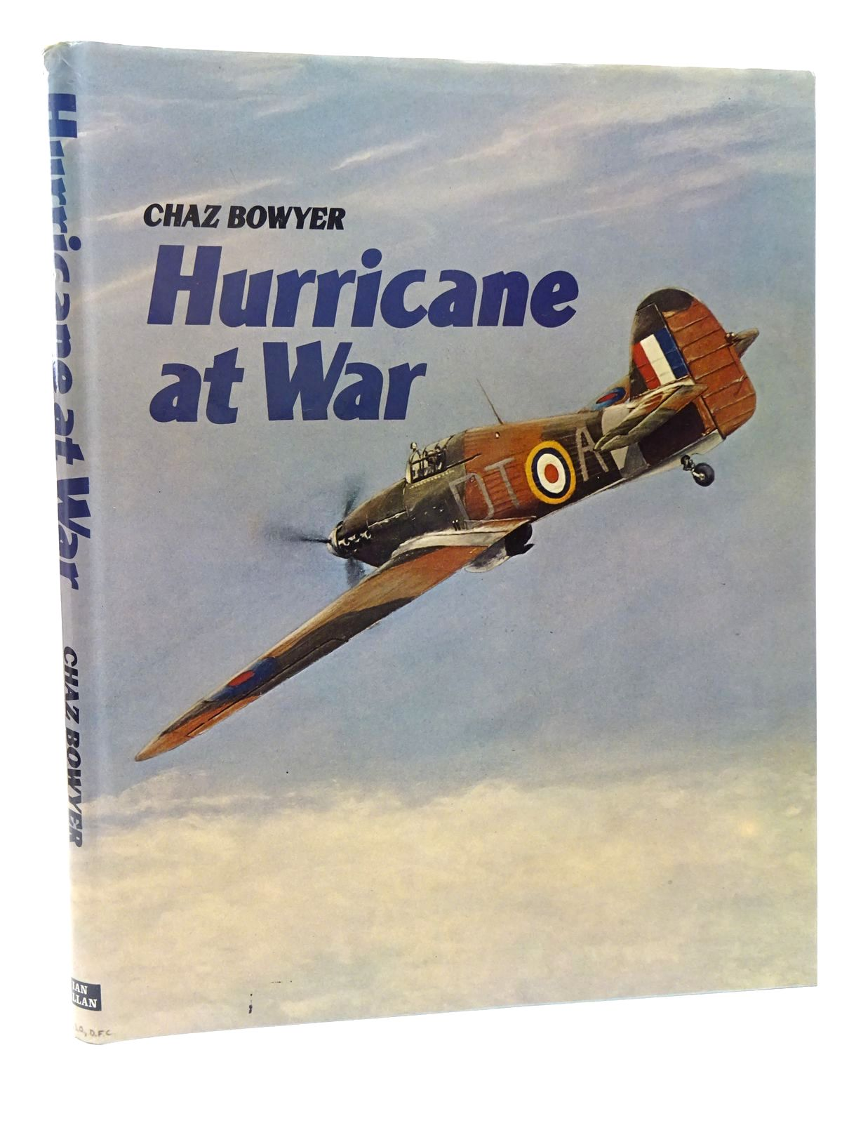 Photo of HURRICANE AT WAR written by Bowyer, Chaz published by Ian Allan Ltd. (STOCK CODE: 1610163)  for sale by Stella & Rose's Books