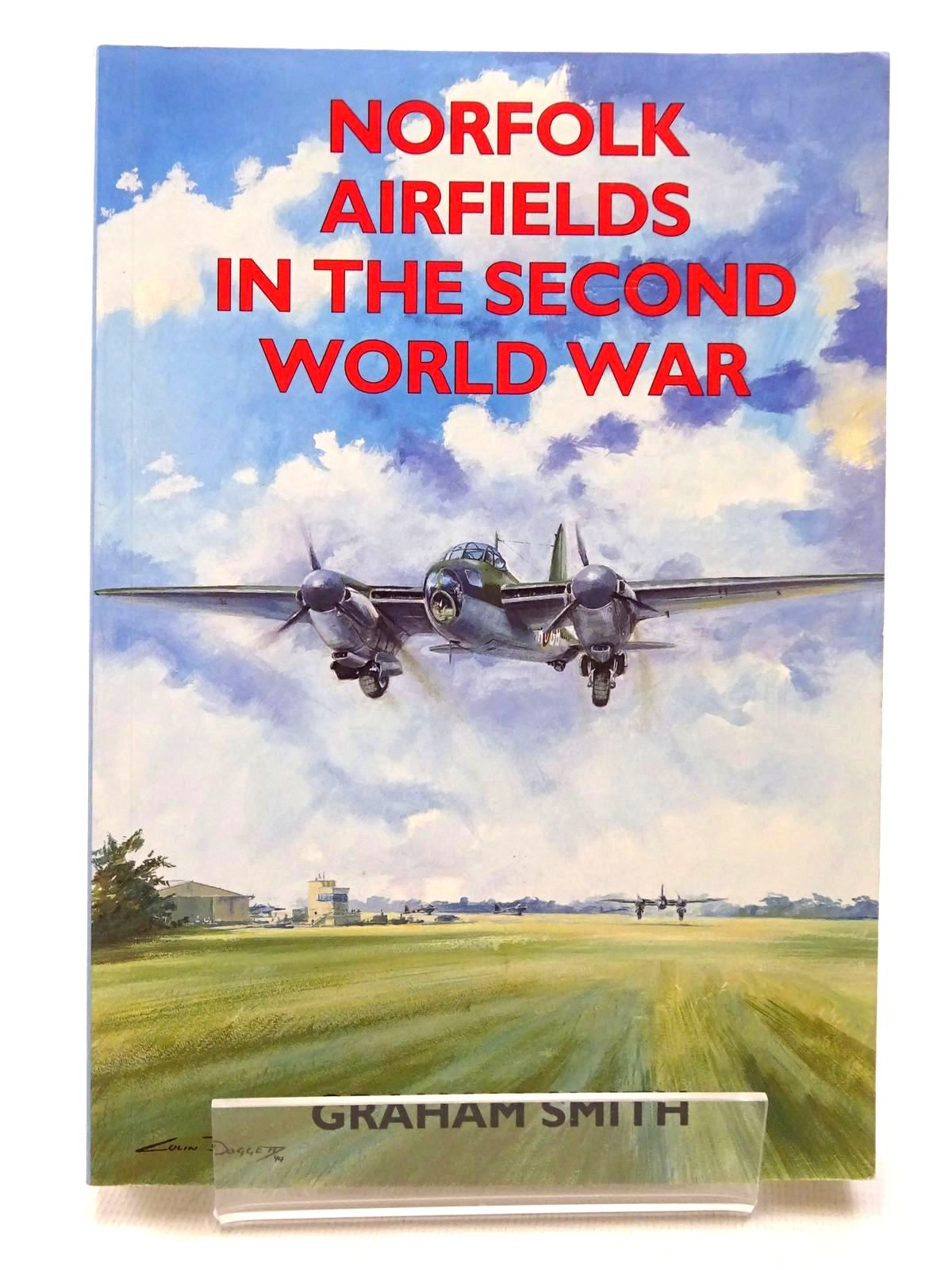 Photo of NORFOLK AIRFIELDS IN THE SECOND WORLD WAR written by Smith, Graham published by Countryside Books (STOCK CODE: 1610178)  for sale by Stella & Rose's Books