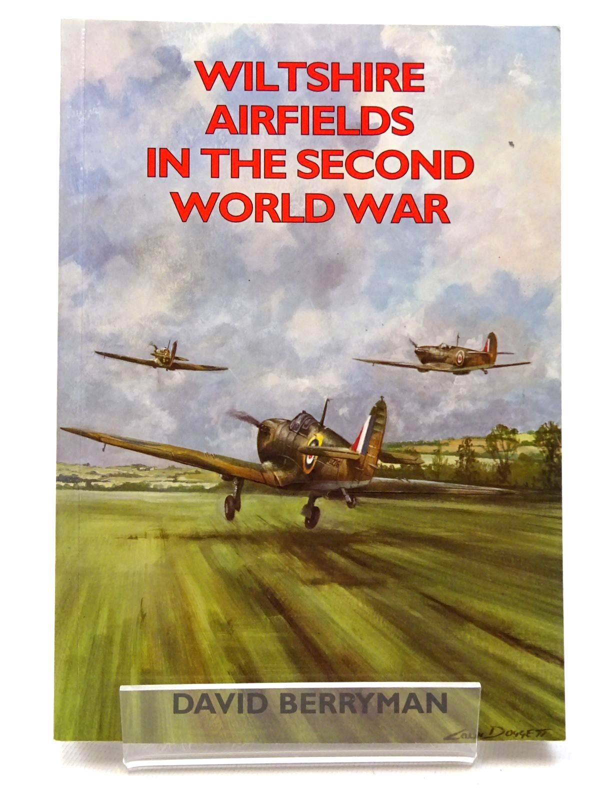 Photo of WILTSHIRE AIRFIELDS IN THE SECOND WORLD WAR written by Berryman, David published by Countryside Books (STOCK CODE: 1610187)  for sale by Stella & Rose's Books
