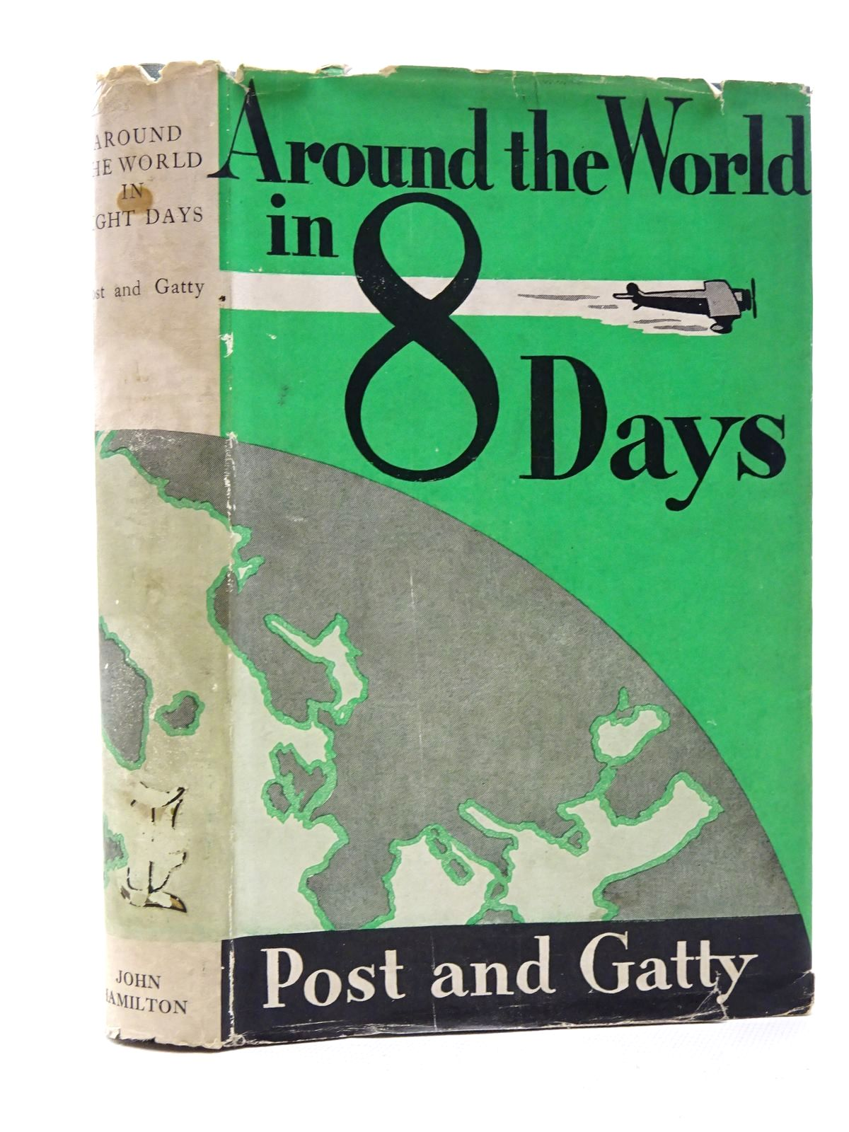 Photo of AROUND THE WORLD IN EIGHT DAYS: THE FLIGHT OF THE WINNIE MAE written by Post, Wiley<br />Gatty, Harold published by John Hamilton Ltd. (STOCK CODE: 1610189)  for sale by Stella & Rose's Books