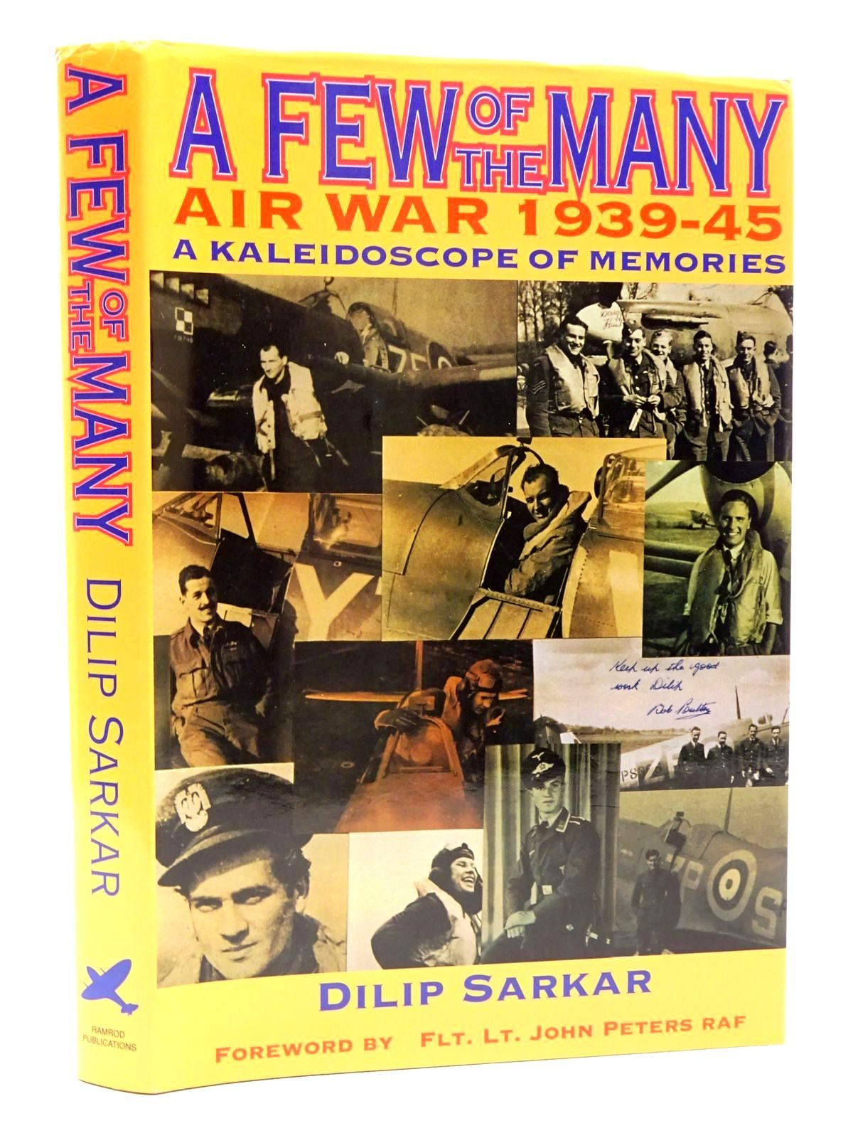 Photo of A FEW OF THE MANY AIR WAR 1939-45 A KALEIDOSCOPE OF MEMORIES written by Sarkar, Dilip published by Ramrod Publications (STOCK CODE: 1610235)  for sale by Stella & Rose's Books
