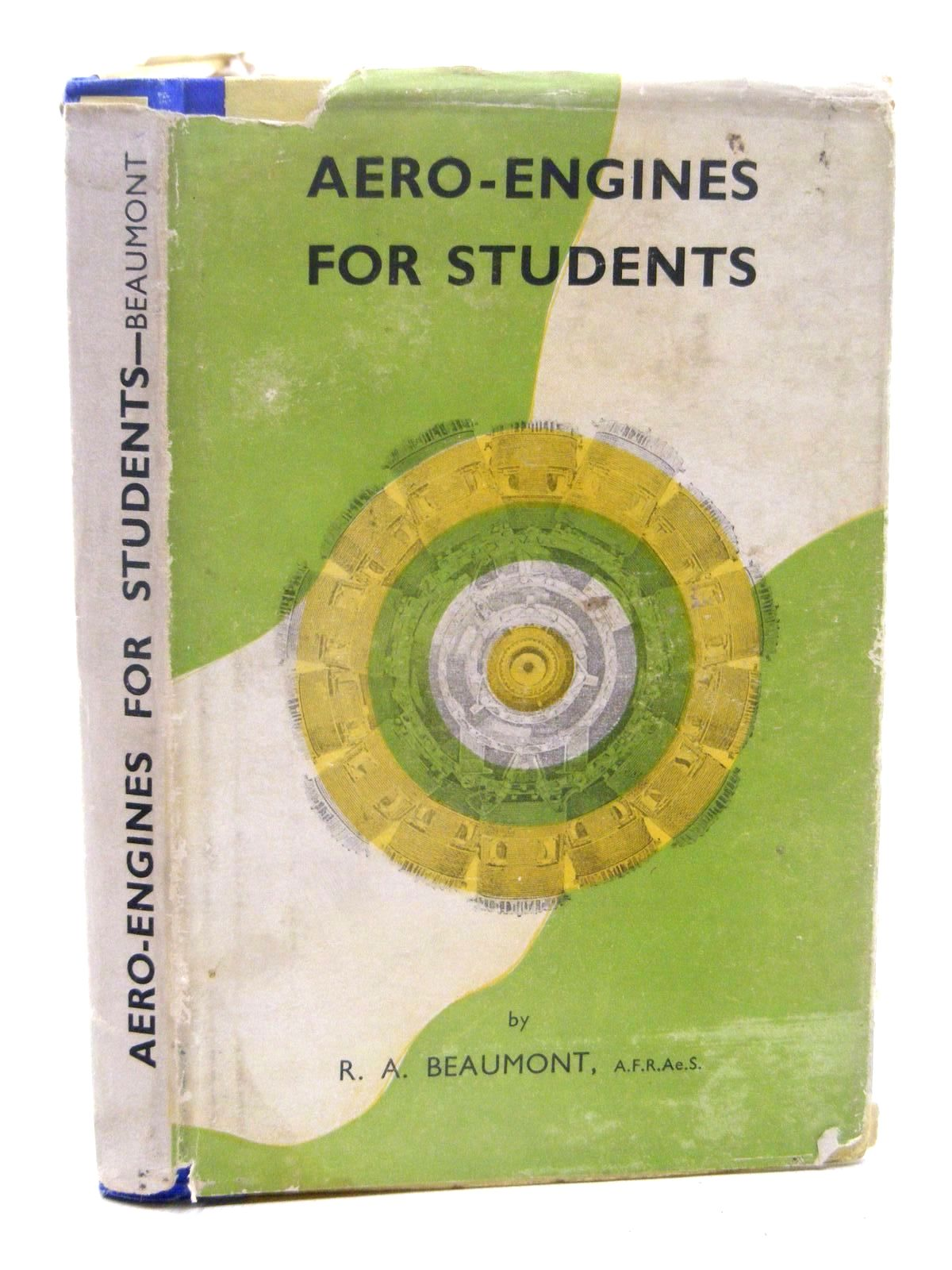 Photo of AERO ENGINES FOR STUDENTS written by Beaumont, R.A. published by George Allen & Unwin Ltd. (STOCK CODE: 1610253)  for sale by Stella & Rose's Books