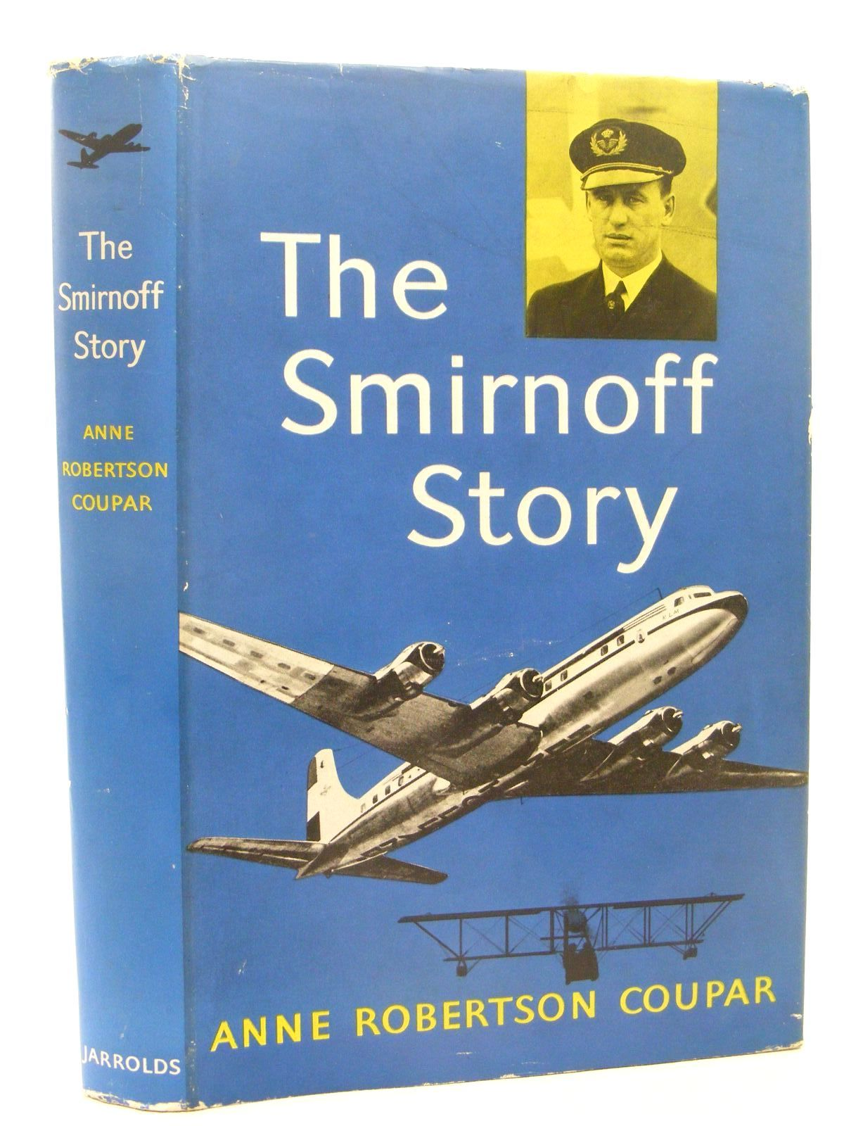 Photo of THE SMIRNOFF STORY written by Coupar, Anne Robertson published by Jarrolds (STOCK CODE: 1610276)  for sale by Stella & Rose's Books