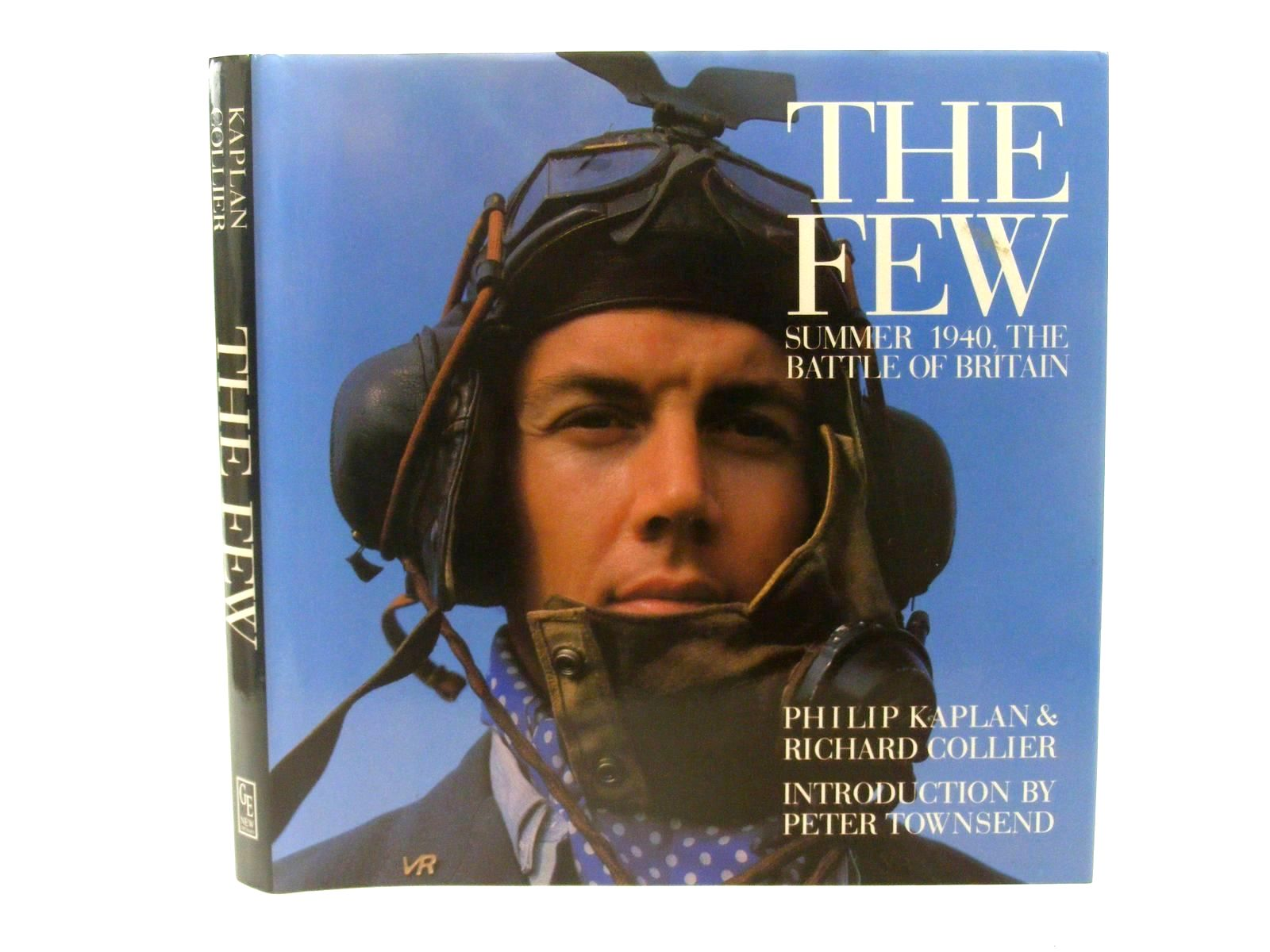 Photo of THE FEW SUMMER 1940, THE BATTLE OF BRITAIN written by Kaplan, Philip<br />Collier, Richard published by Greenwich Editions (STOCK CODE: 1610282)  for sale by Stella & Rose's Books