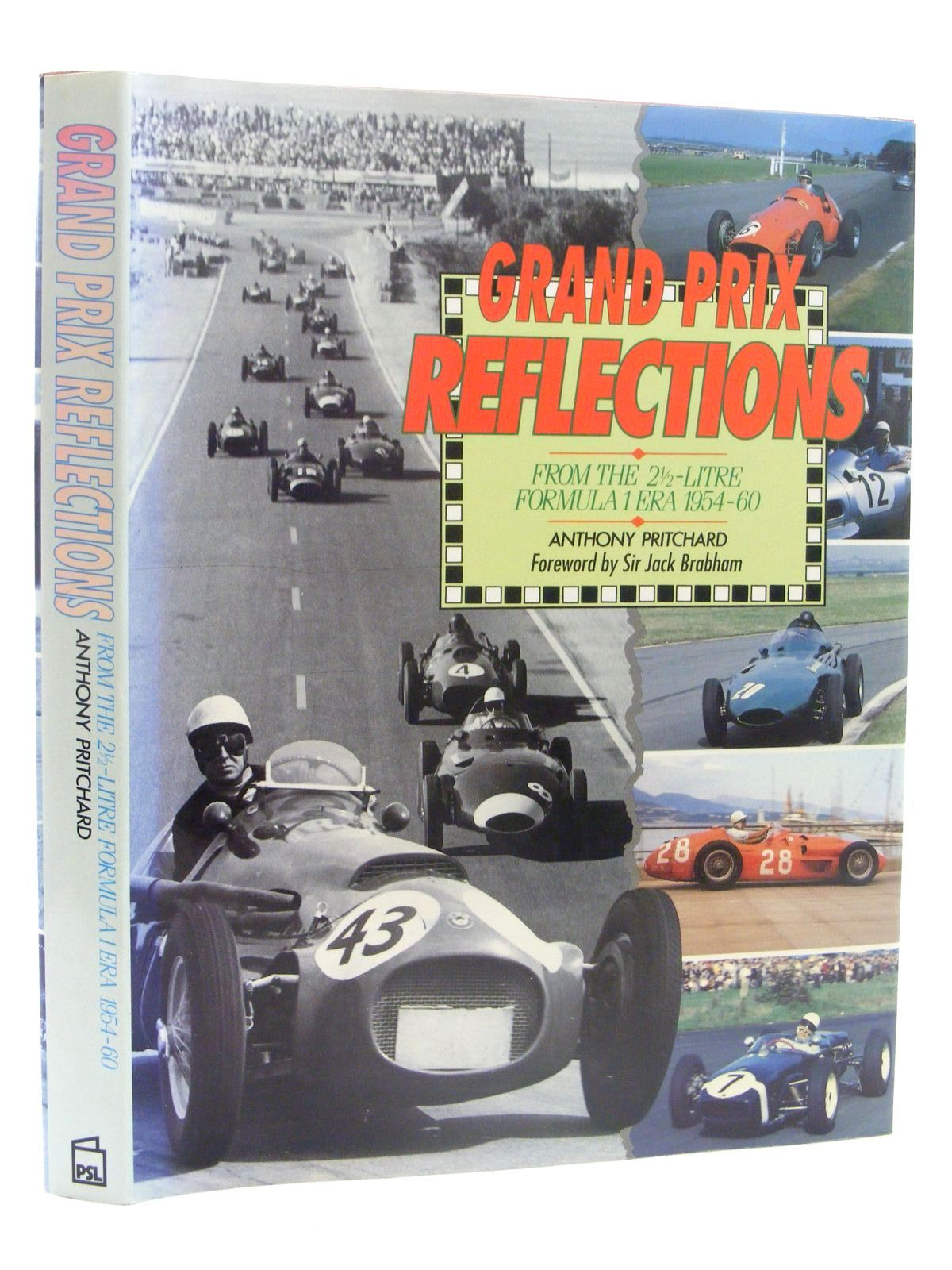 Photo of GRAND PRIX REFLECTIONS FROM THE 2.5 LITRE FORMULA 1 ERA 1954-60 written by Pritchard, Anthony published by Patrick Stephens Limited (STOCK CODE: 1610325)  for sale by Stella & Rose's Books