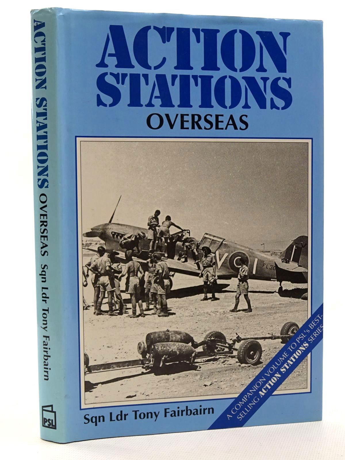 Photo of ACTION STATIONS OVERSEAS written by Fairbairn, Tony published by Patrick Stephens (STOCK CODE: 1610383)  for sale by Stella & Rose's Books