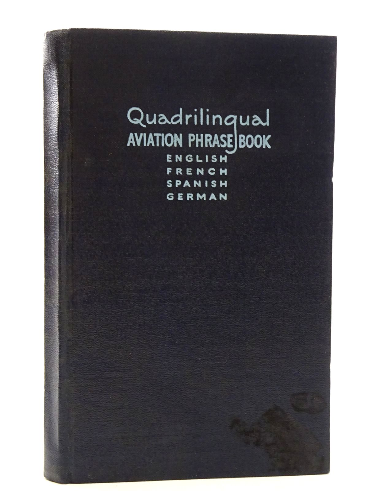 Photo of QUADRILINGUAL AVIATION PHRASE BOOK written by Day, H.J. published by Gale & Polden, Ltd. (STOCK CODE: 1610395)  for sale by Stella & Rose's Books