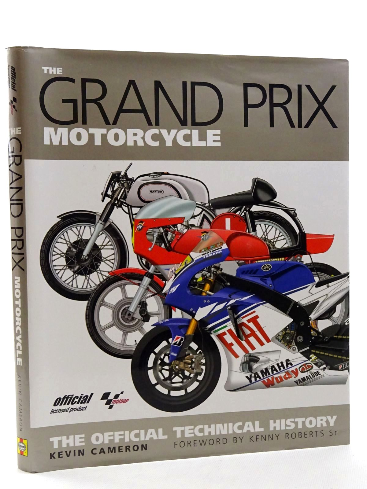 Photo of THE GRAND PRIX MOTORCYCLE written by Cameron, Kevin published by Haynes (STOCK CODE: 1610446)  for sale by Stella & Rose's Books