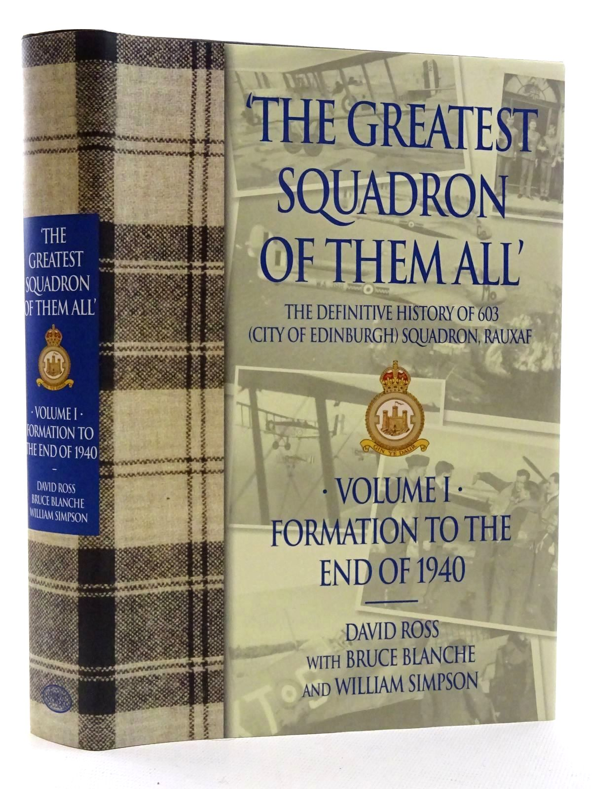 Photo of THE GREATEST SQUADRON OF THEM ALL VOLUME I written by Ross, David<br />Blanche, Bruce<br />Simpson, Bill published by Grub Street (STOCK CODE: 1610456)  for sale by Stella & Rose's Books
