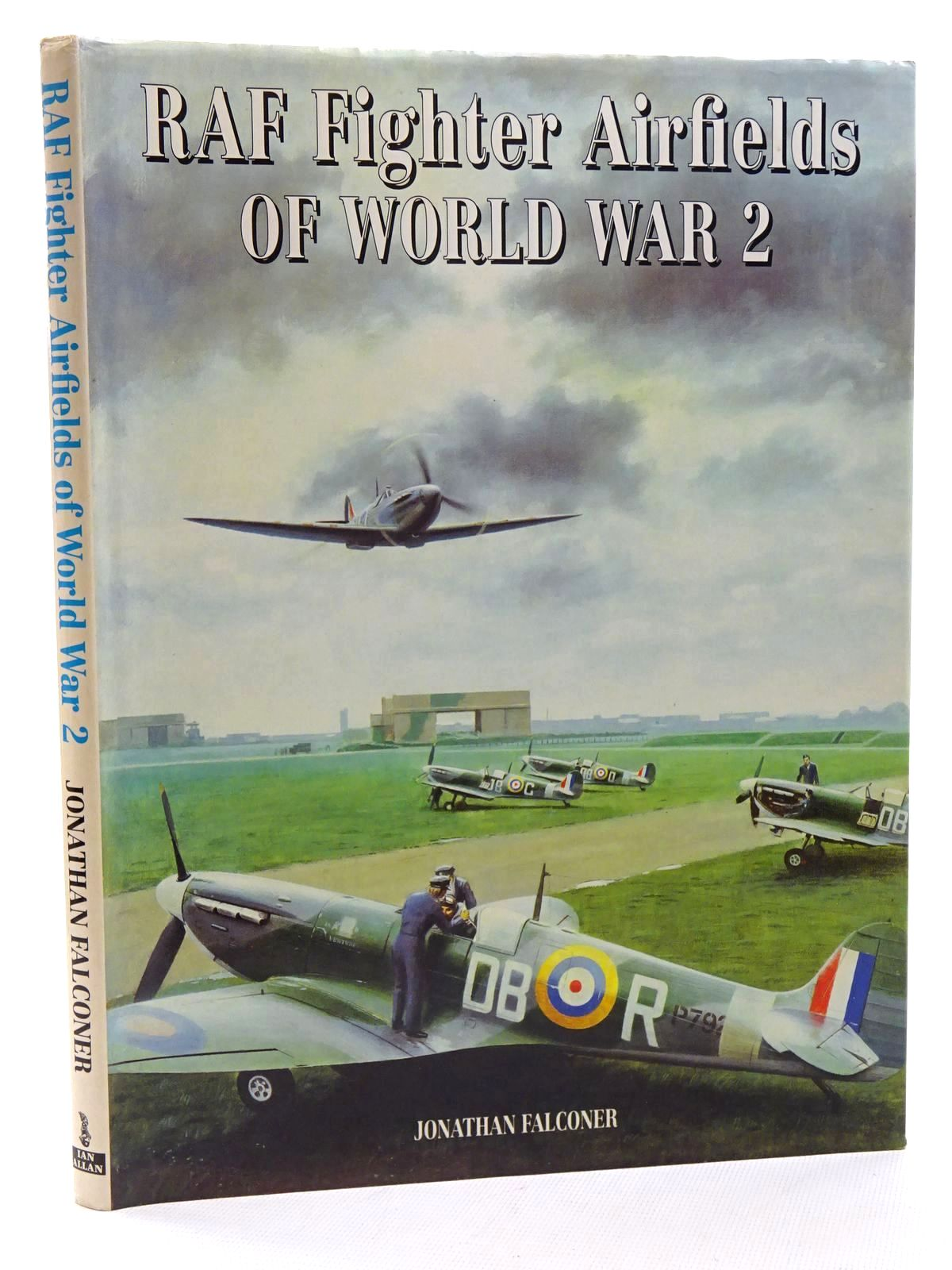 Photo of RAF FIGHTER AIRFIELDS OF WORLD WAR 2 written by Falconer, Jonathan published by Ian Allan (STOCK CODE: 1610480)  for sale by Stella & Rose's Books
