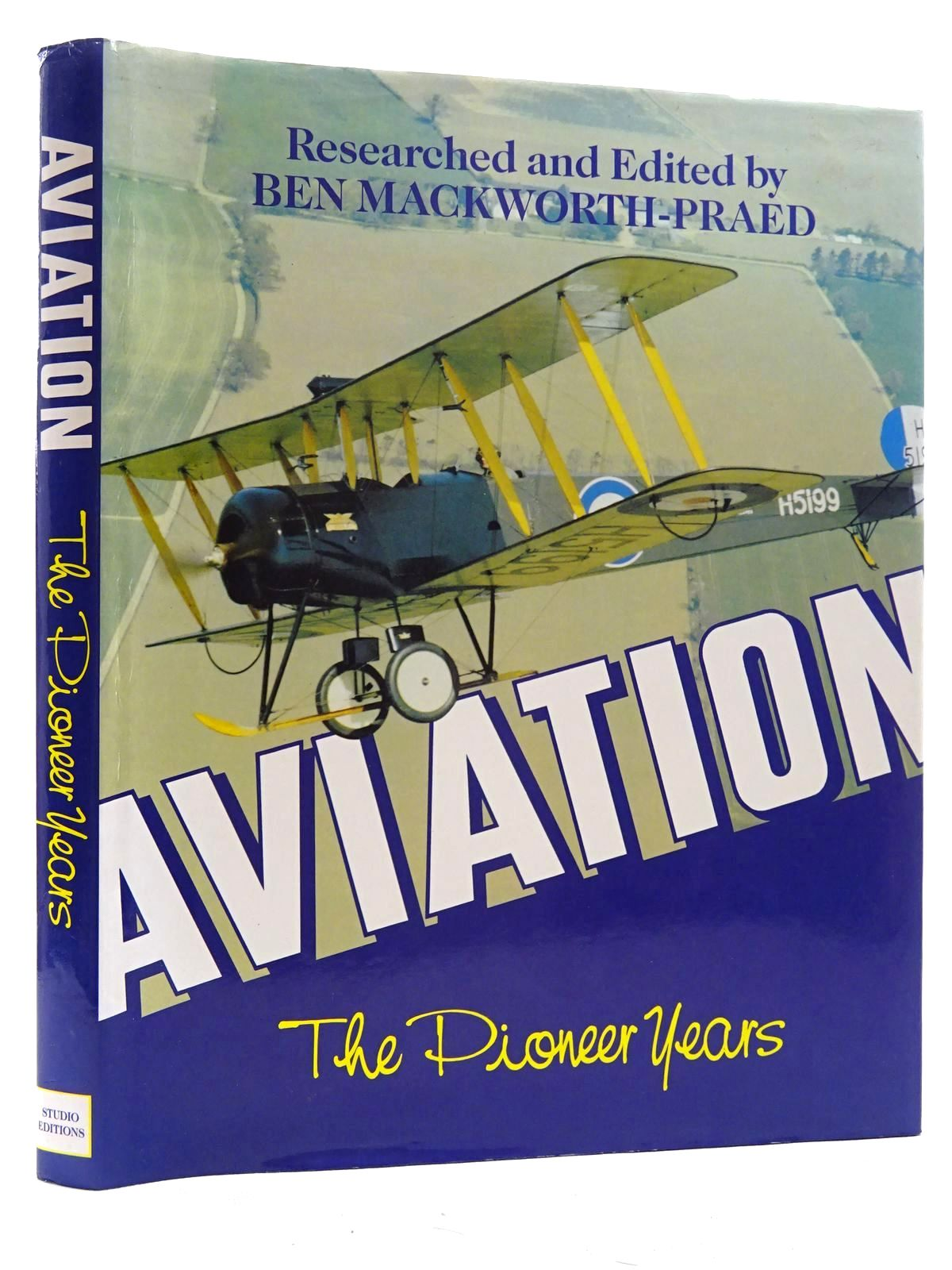 Photo of AVIATION THE PIONEER YEARS written by Mackworth-Praed, Ben published by Studio Editions (STOCK CODE: 1610485)  for sale by Stella & Rose's Books