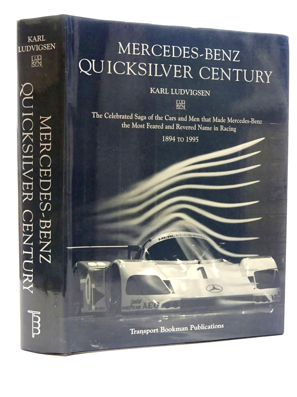 Photo of MERCEDES-BENZ QUICKSILVER CENTURY written by Ludvigsen, Karl published by Transport Bookman Publications (STOCK CODE: 1610489)  for sale by Stella & Rose's Books