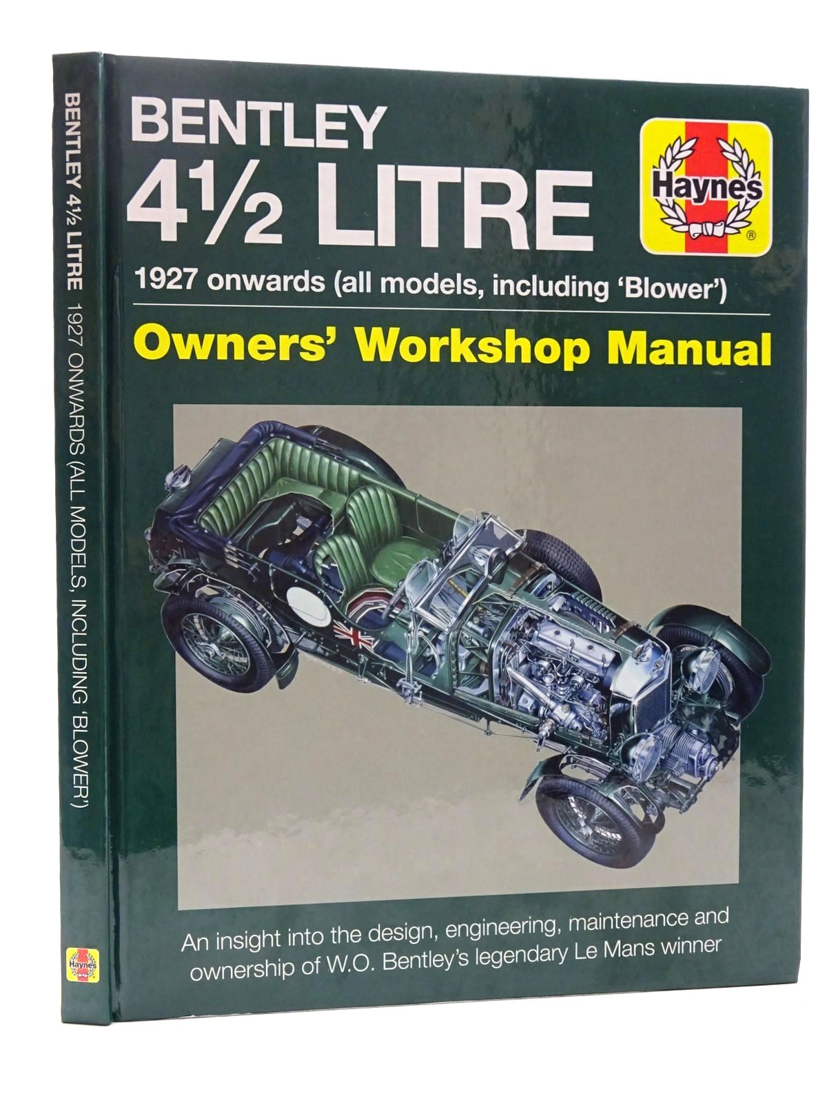 Photo of BENTLEY 4 1/2 LITRE OWNERS' WORKSHOP MANUAL written by Brown, Andy<br />Wagstaff, Ian published by Haynes Publishing (STOCK CODE: 1610512)  for sale by Stella & Rose's Books