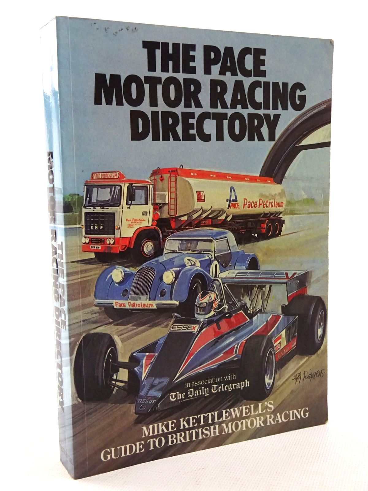 Photo of THE PACE MOTOR RACING DIRECTORY 1981 written by Kettlewell, Mike published by Kettlewell Transportation Information Trade Services (STOCK CODE: 1610532)  for sale by Stella & Rose's Books