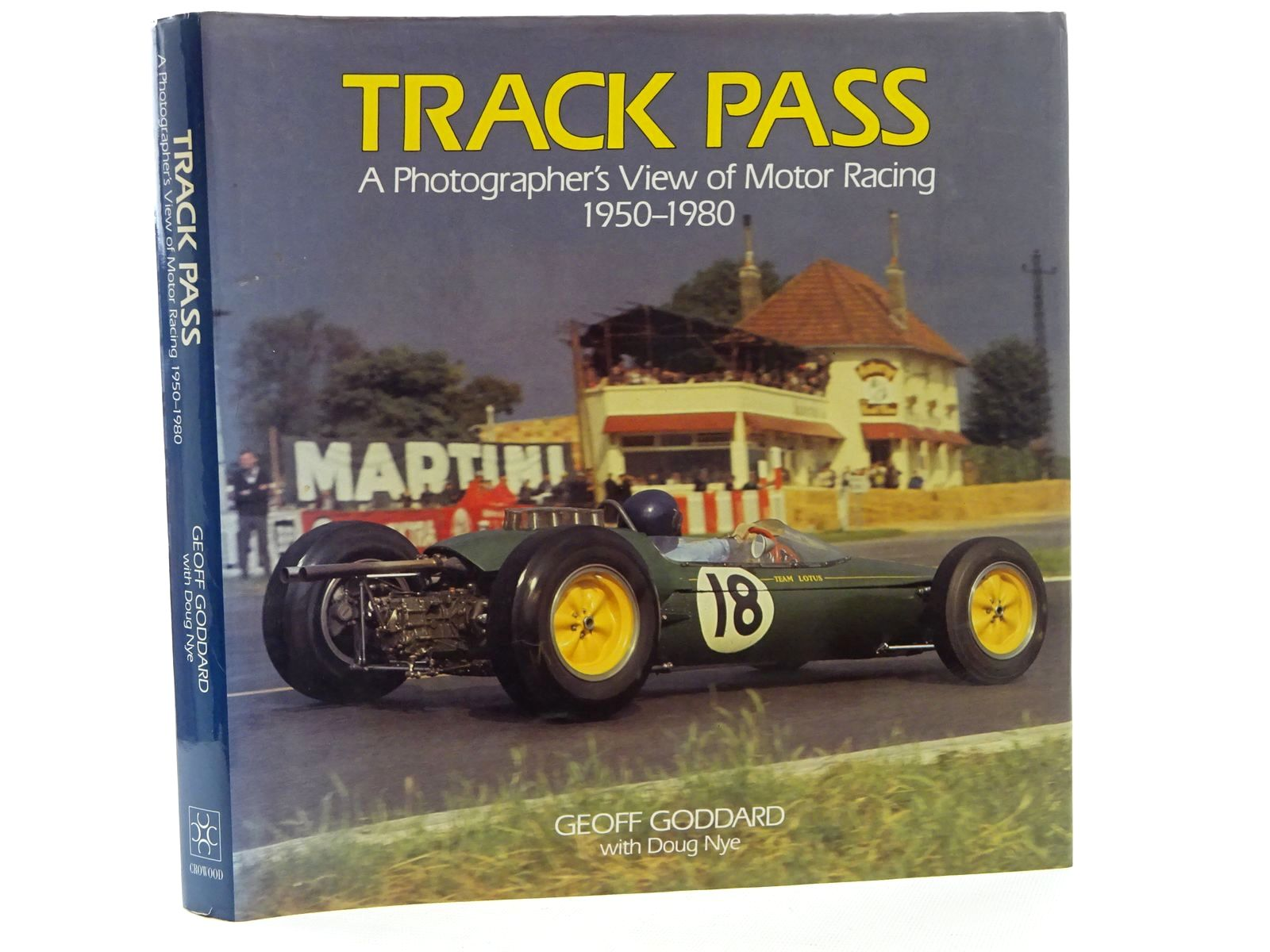 Photo of TRACK PASS A PHOTOGRAPHER'S VIEW OF MOTOR RACING 1950-1980 written by Goddard, Geoff<br />Nye, Doug published by The Crowood Press (STOCK CODE: 1610536)  for sale by Stella & Rose's Books
