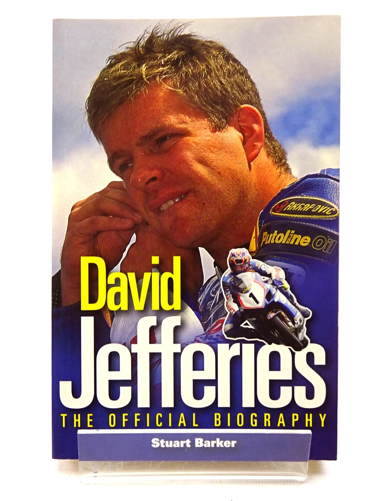 Photo of DAVID JEFFERIES THE OFFICIAL BIOGRAPHY written by Barker, Stuart published by Haynes (STOCK CODE: 1610544)  for sale by Stella & Rose's Books