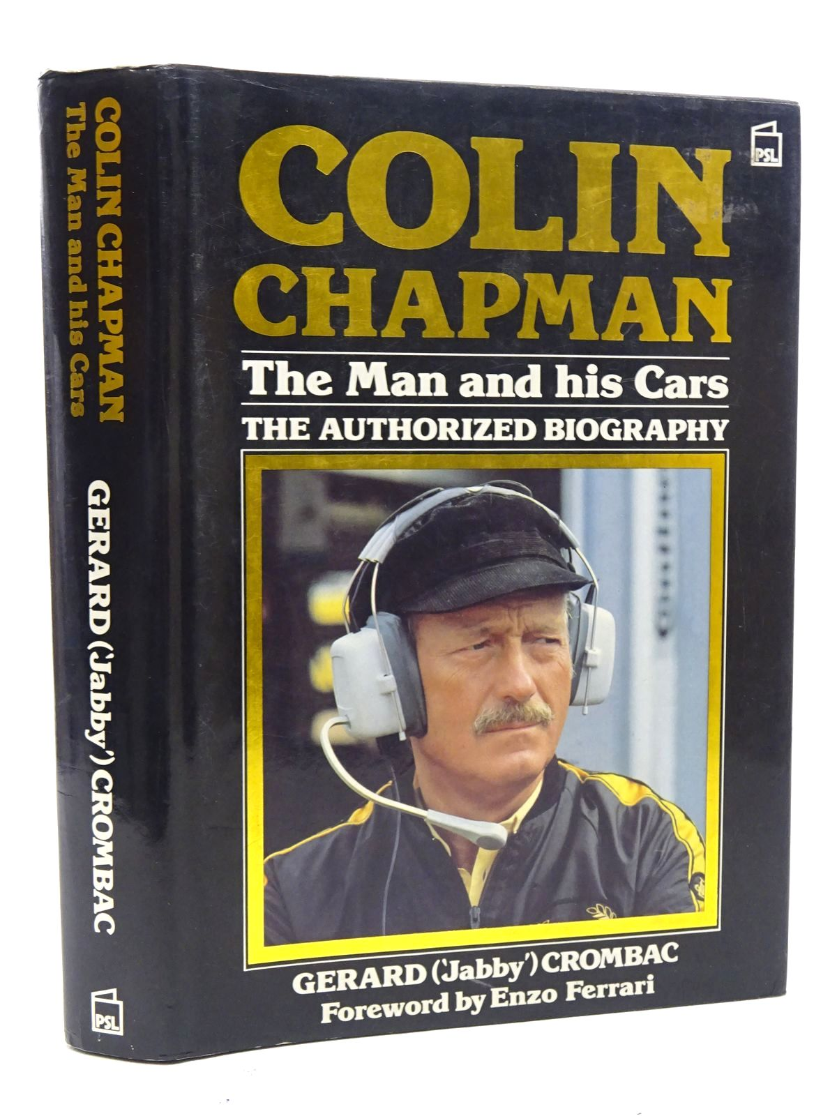 Photo of COLIN CHAPMAN THE MAN AND HIS CARS written by Crombac, Gerard published by Patrick Stephens (STOCK CODE: 1610546)  for sale by Stella & Rose's Books