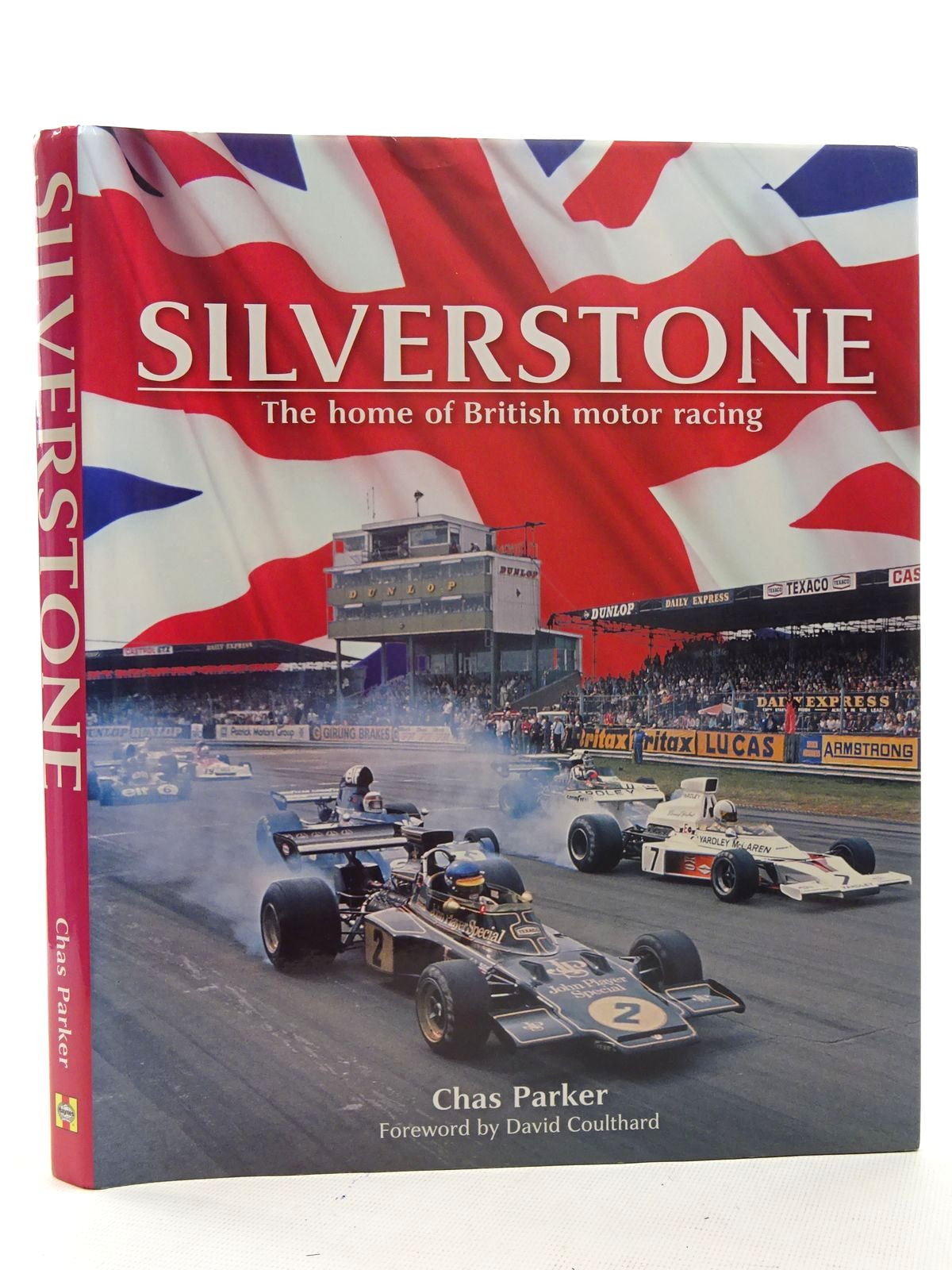 Photo of SILVERSTONE THE HOME OF BRITISH MOTOR RACING written by Parker, Chas published by Haynes Publishing (STOCK CODE: 1610559)  for sale by Stella & Rose's Books