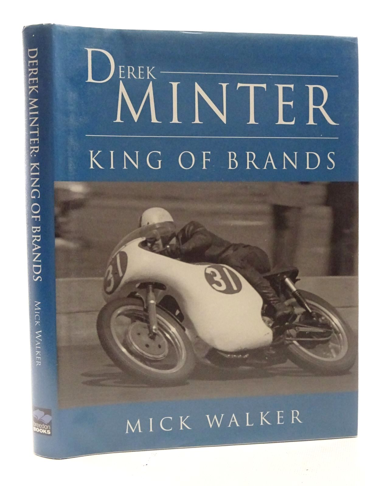 Photo of DEREK MINTER KING OF BRANDS written by Walker, Mick published by Breedon Books Publishing Co. (STOCK CODE: 1610572)  for sale by Stella & Rose's Books