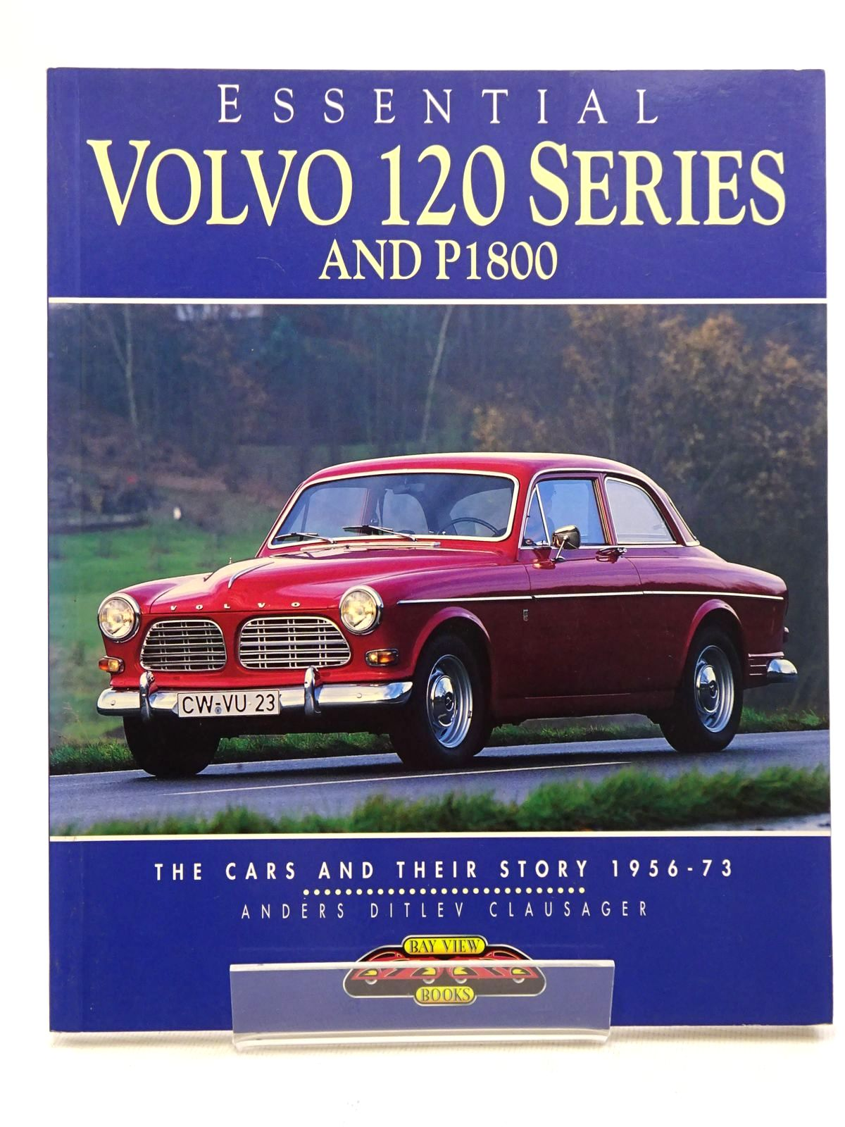 Photo of ESSENTIAL VOLVO 120 SERIES AND P1800 written by Clausager, Anders Ditlev published by Bay View Books (STOCK CODE: 1610577)  for sale by Stella & Rose's Books